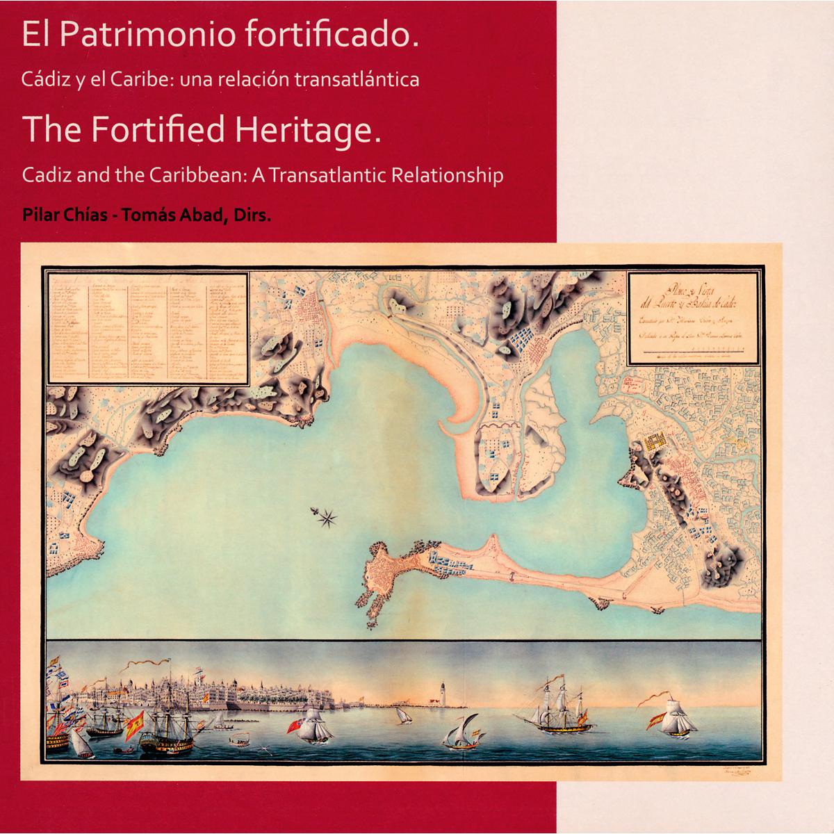 El patrimonio fortificado
