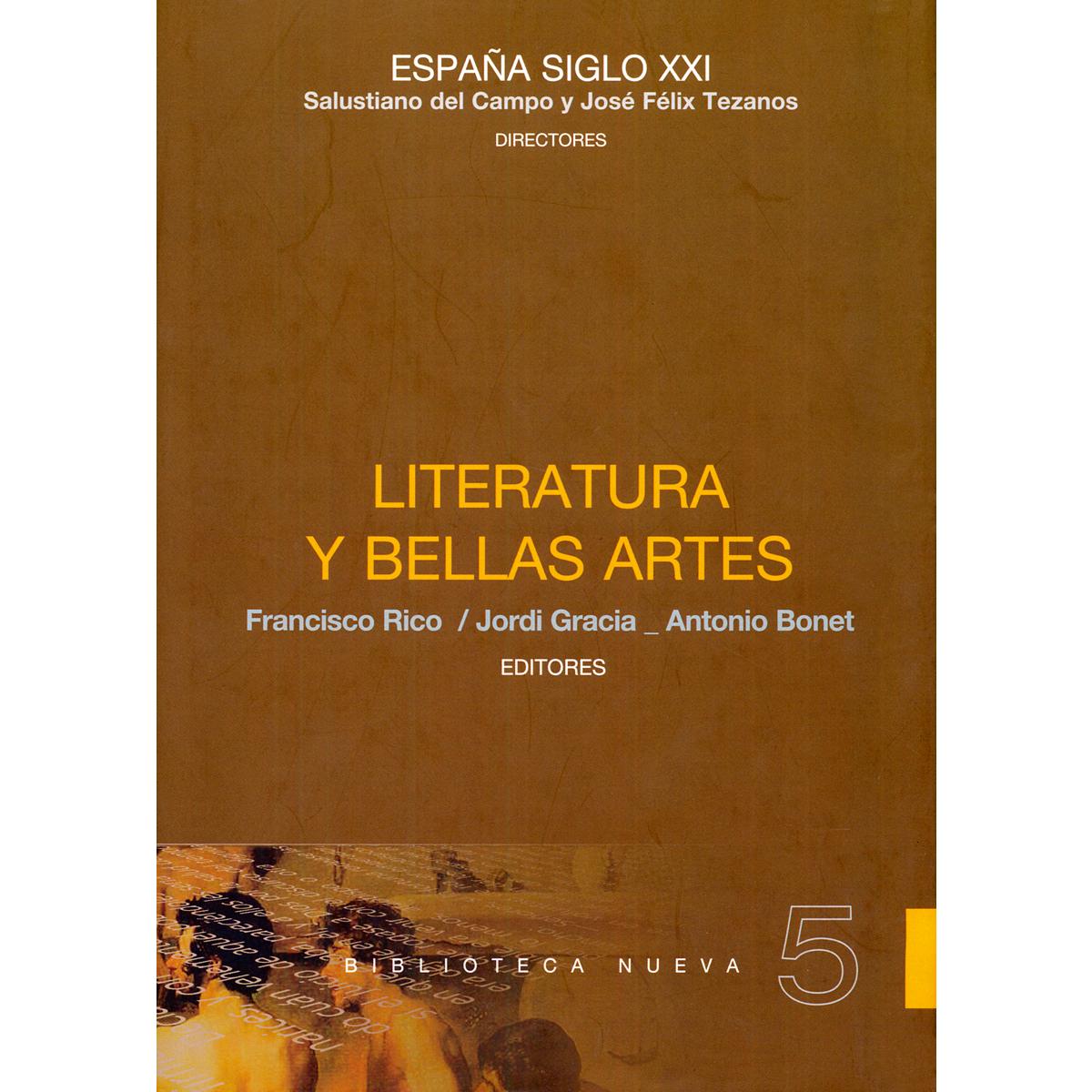 España Siglo XXI: Literatura y Bellas Artes