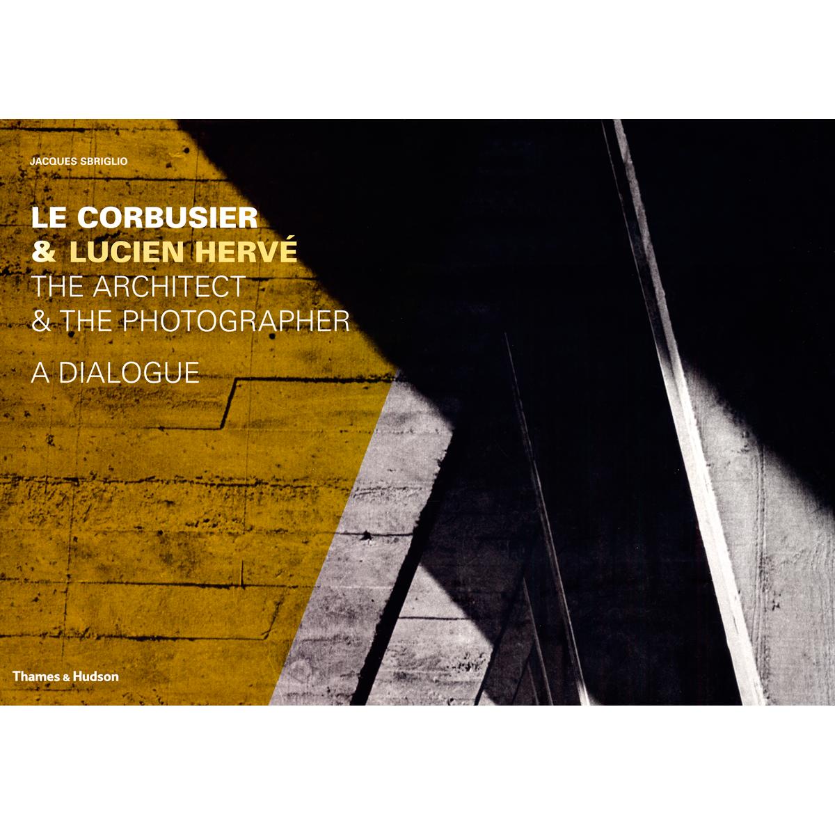 Le Corbusier & Lucien Hervé