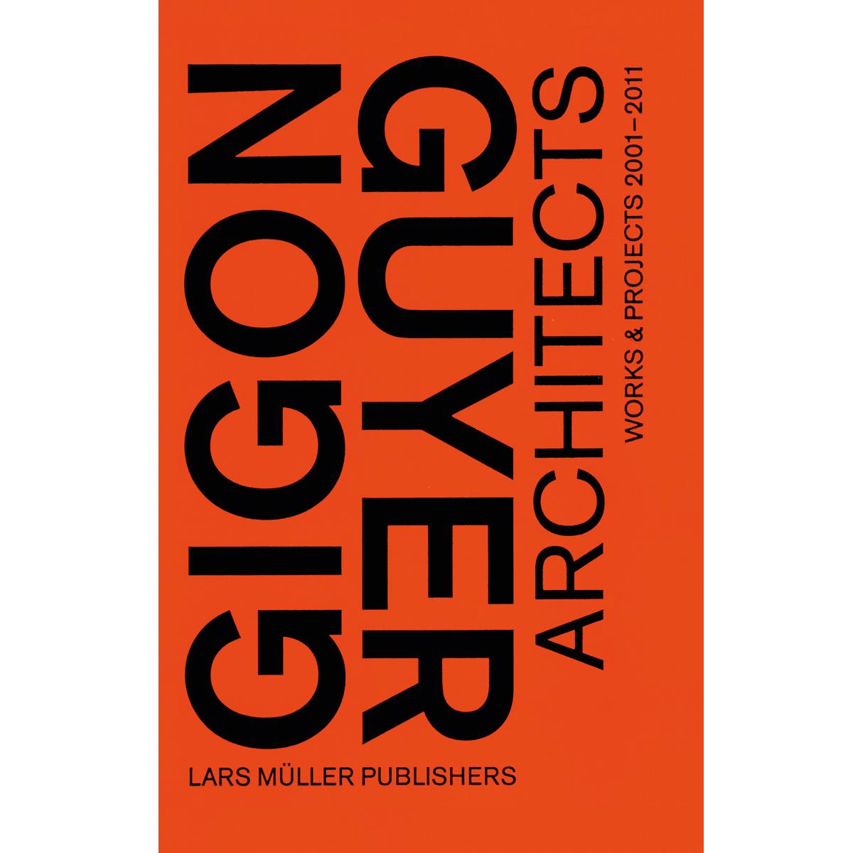 Gigon Guyer Architects