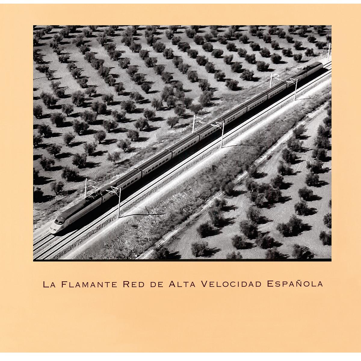 La flamante red  de alta velocidad española