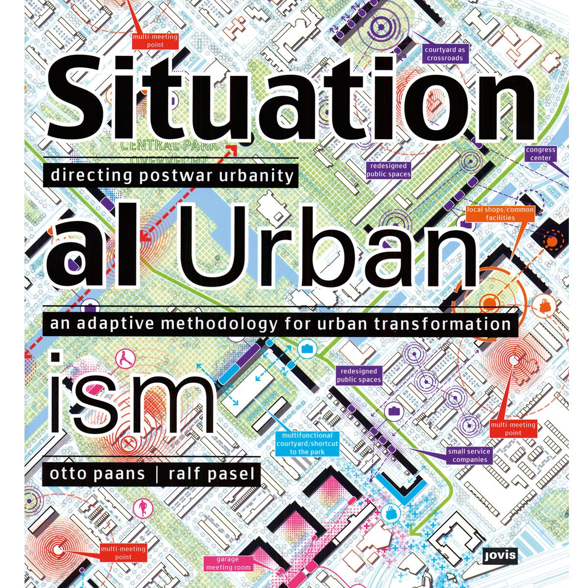 Situational Urbanism