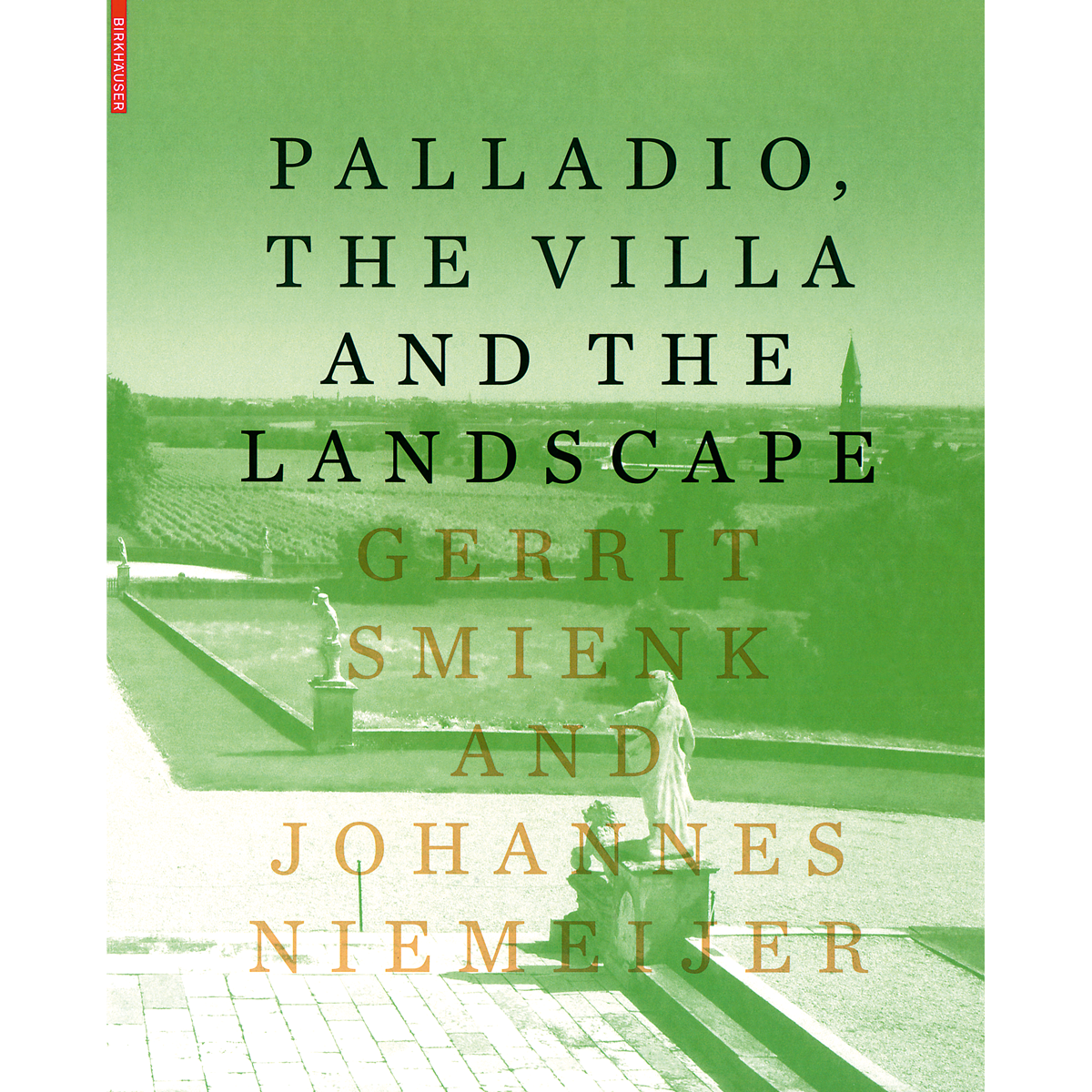 Palladio, the Villa and the Landscape