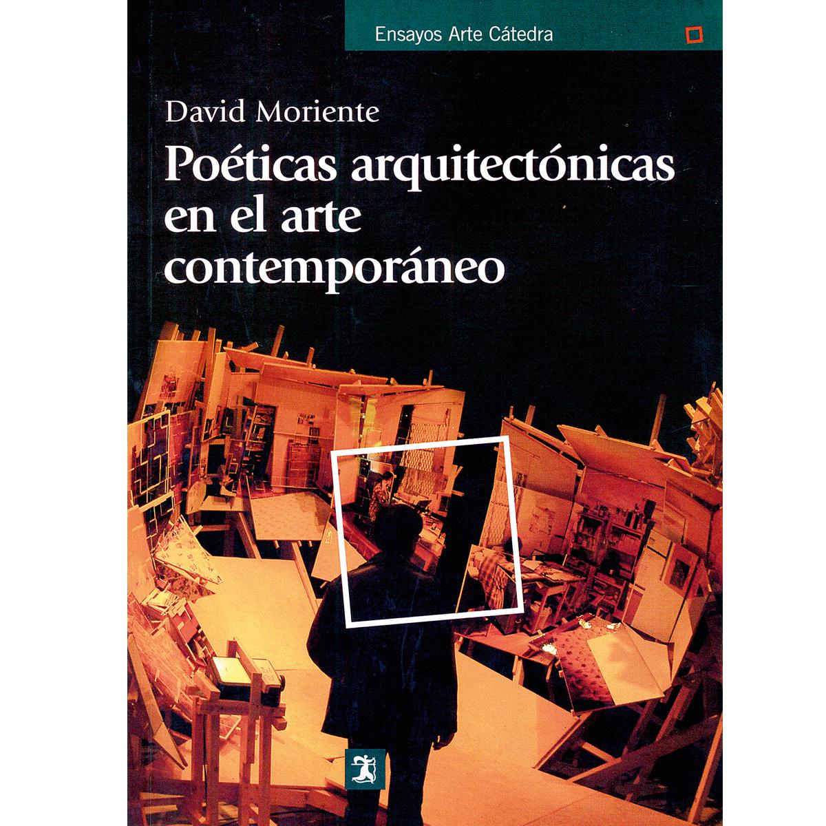 Poéticas arquitectónicas en  el arte contemporáneo