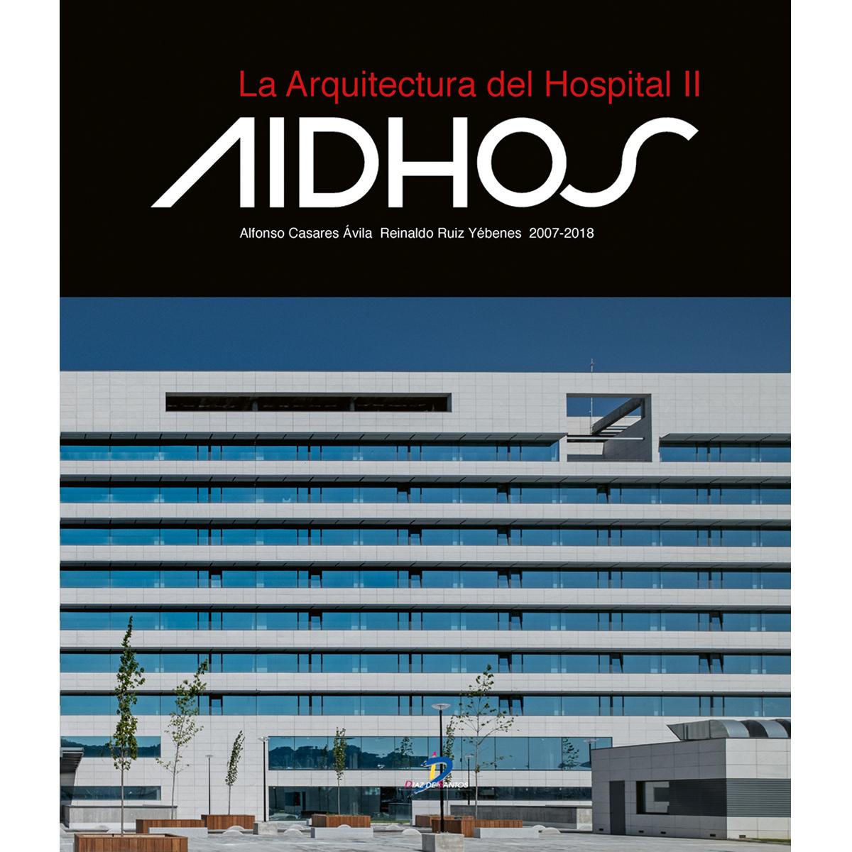 La arquitectura de hospital II