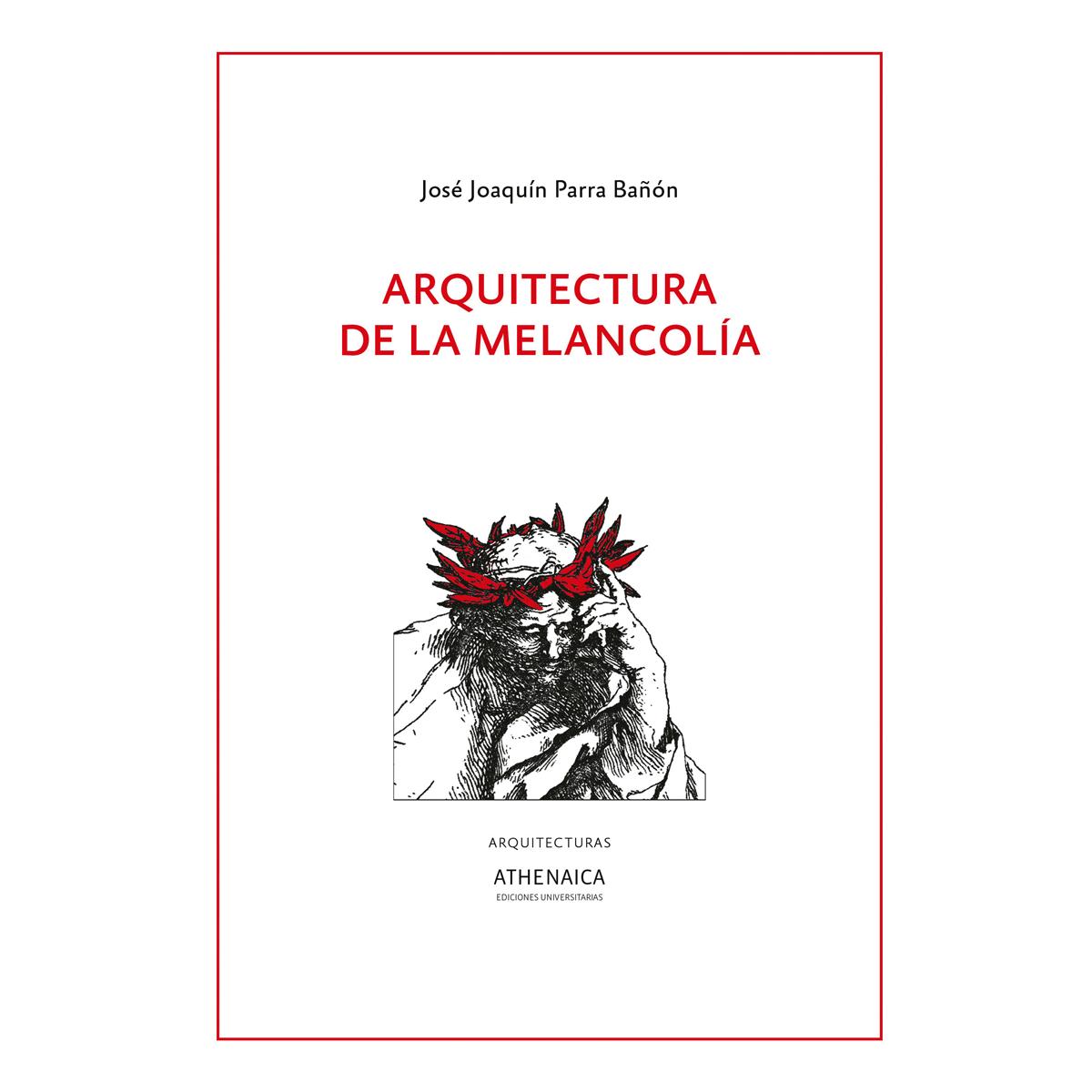 Arquitectura de la melancolía