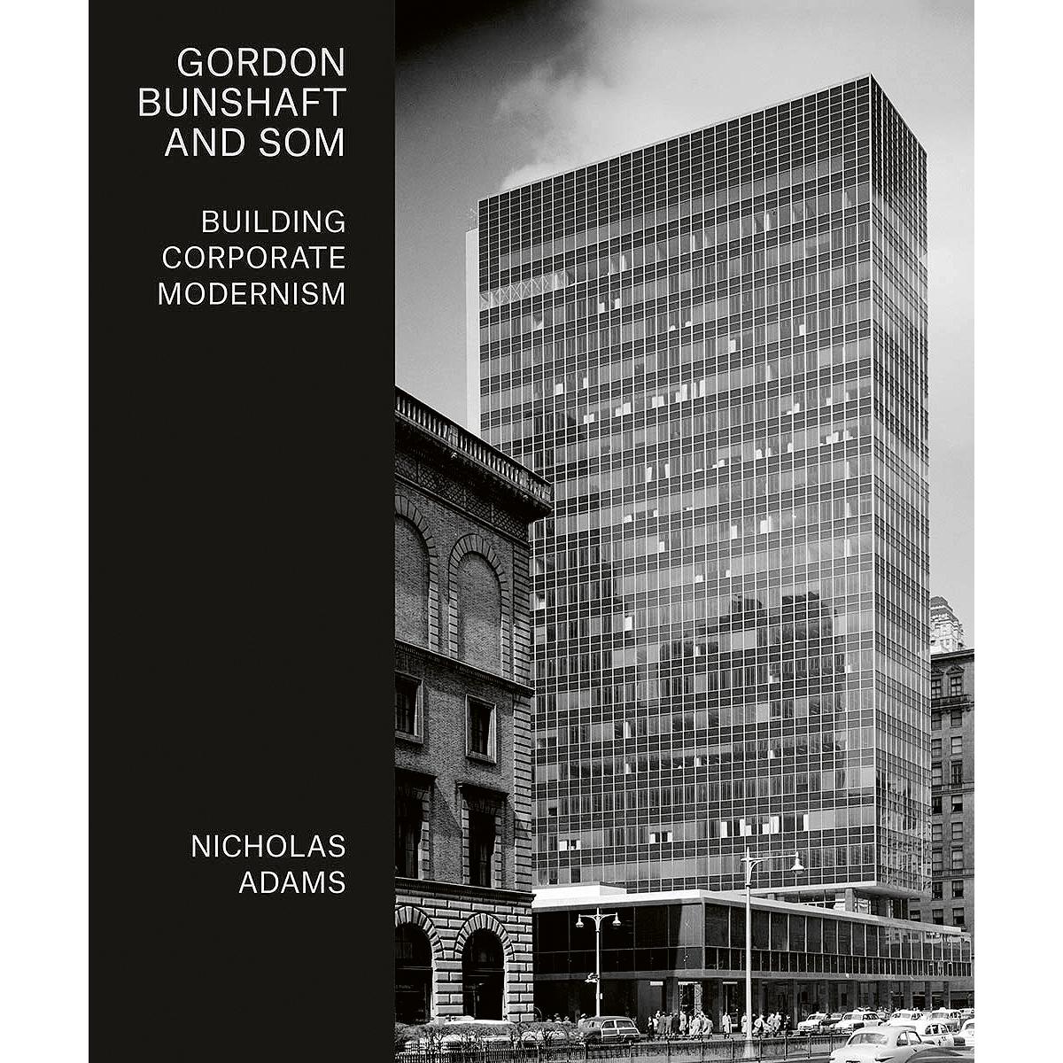 Gordon Bunshaft and SOM