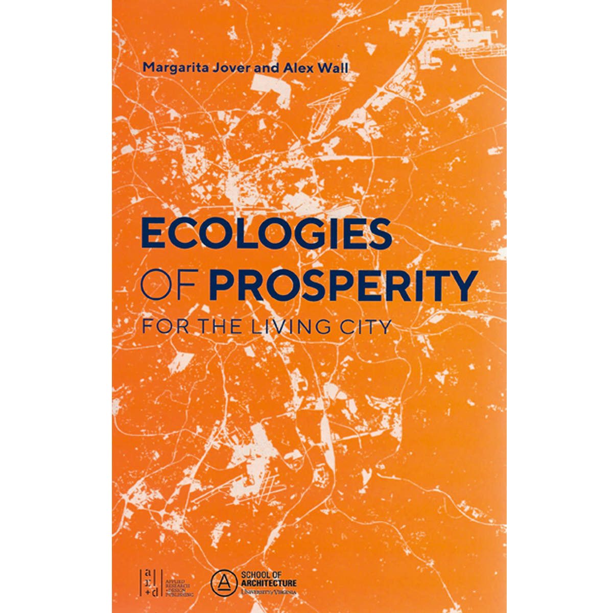 Ecologies of Prosperity for the Living City
