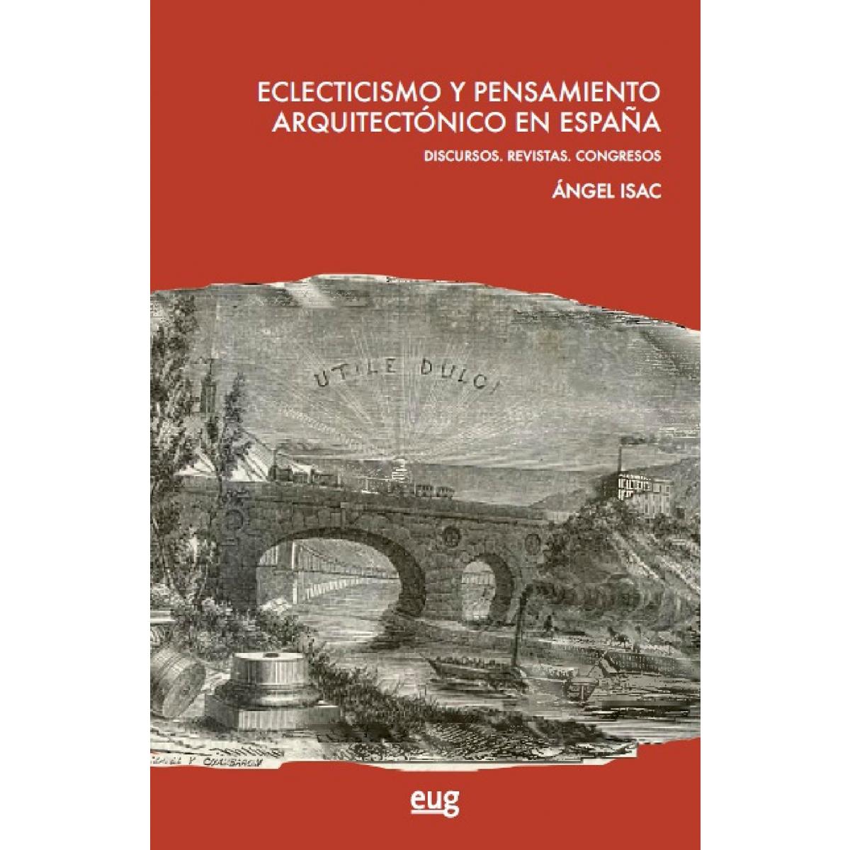 Eclecticismo y pensamiento arquitectónico en España