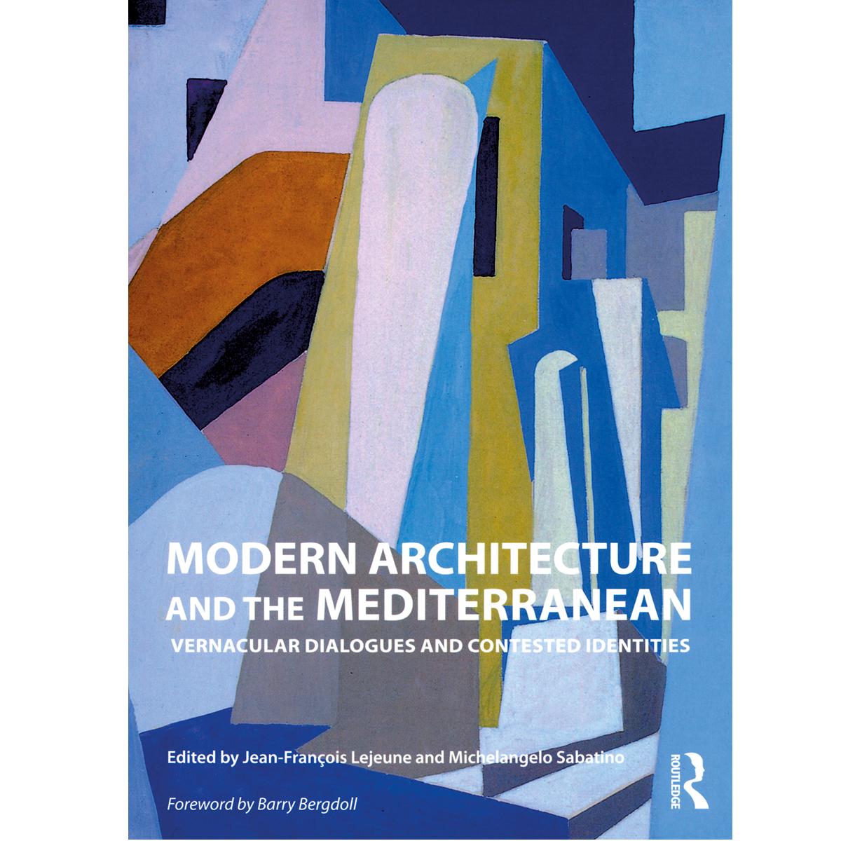 Modern Architecture and the Mediterranean