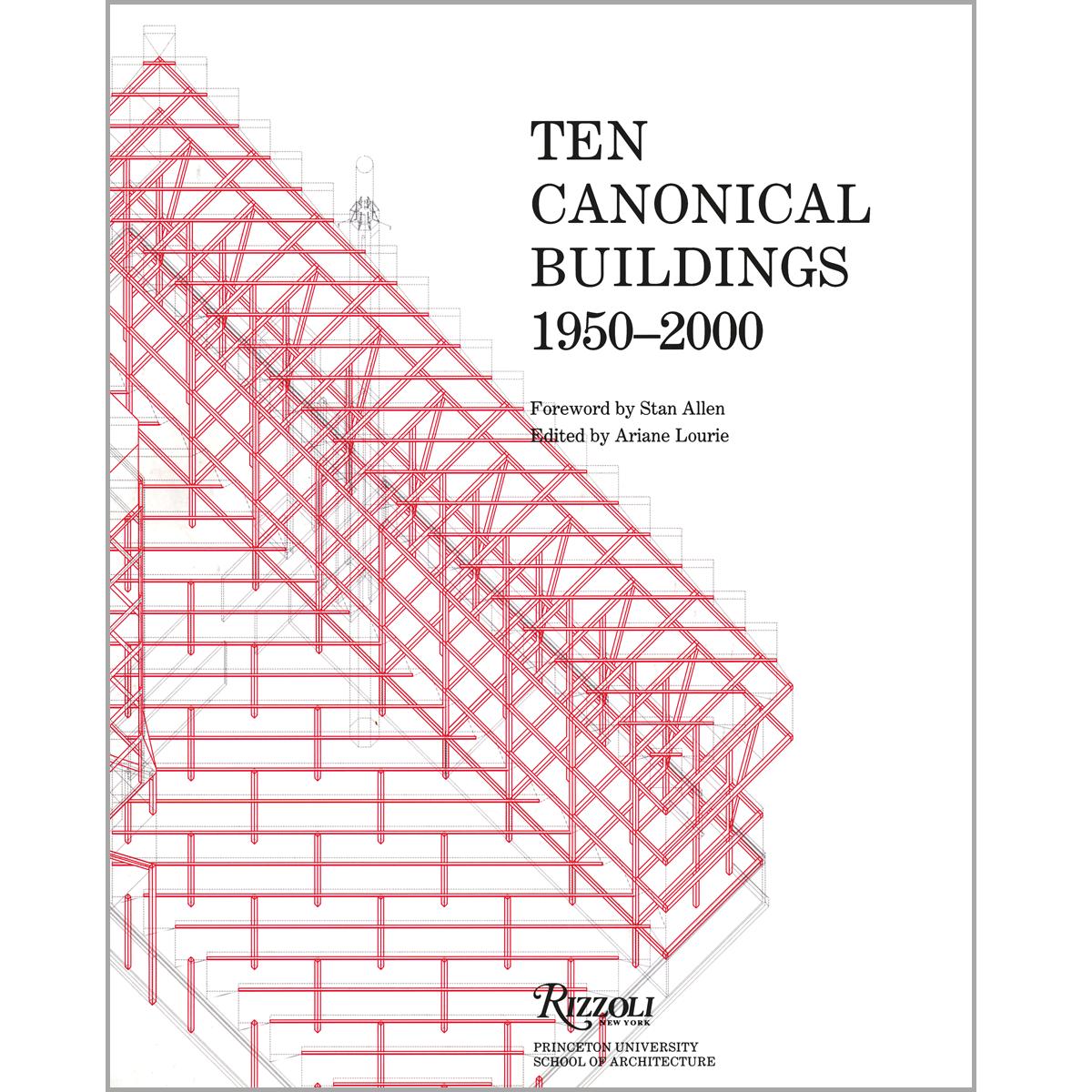 Ten Canonical Buildings, 1950-2000
