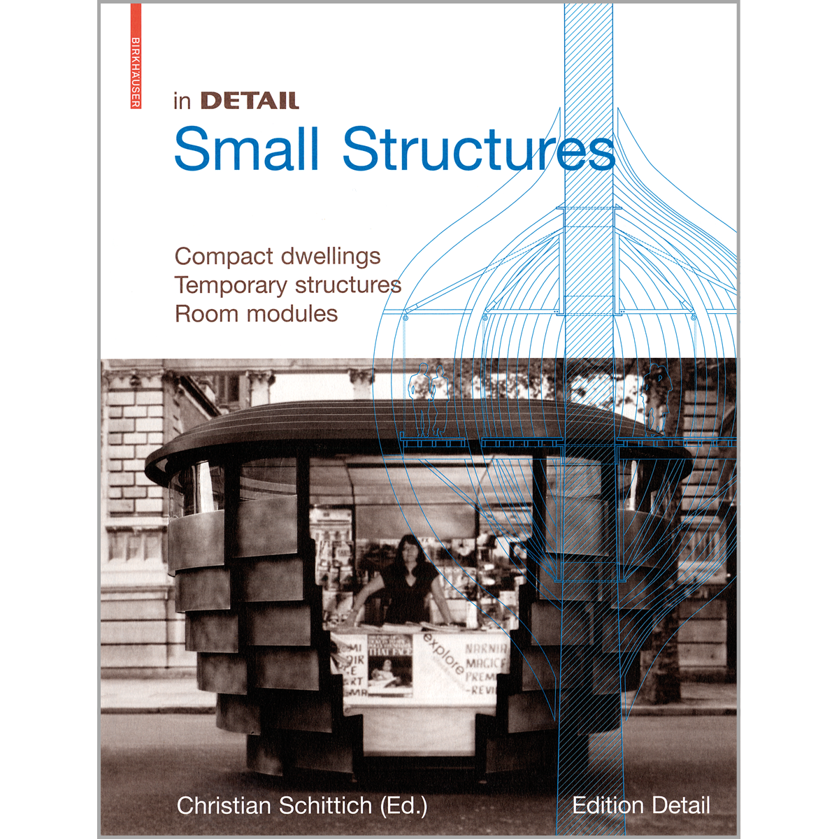 In Detail. Small Structures