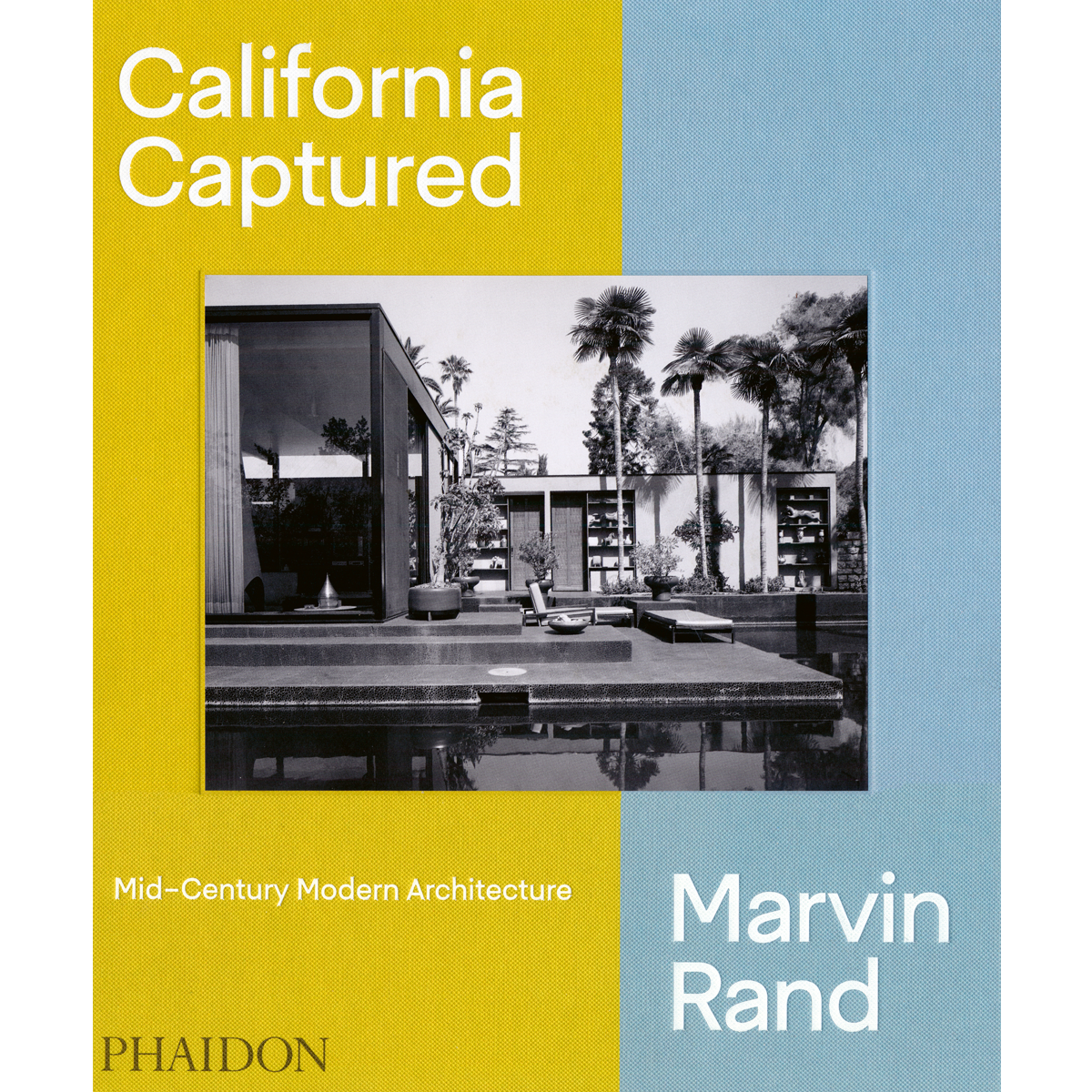Marvin Rand. California Captured