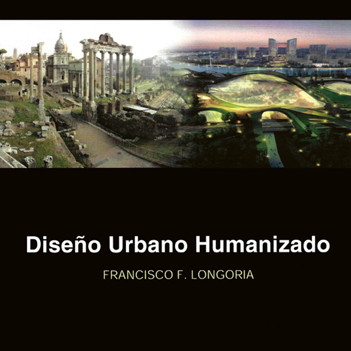 Diseño urbano humanizado