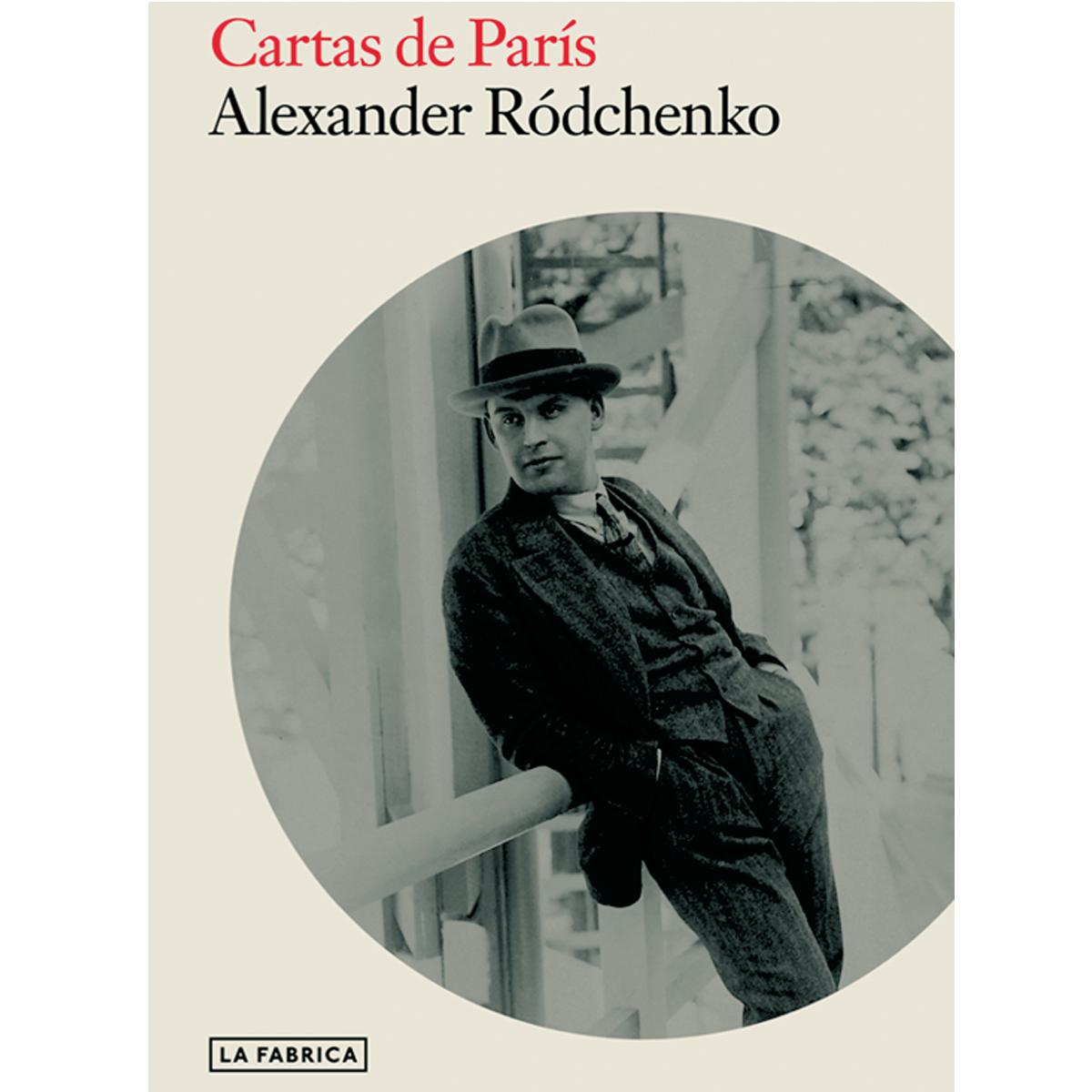 Cartas de París. Alexander Ródchenko