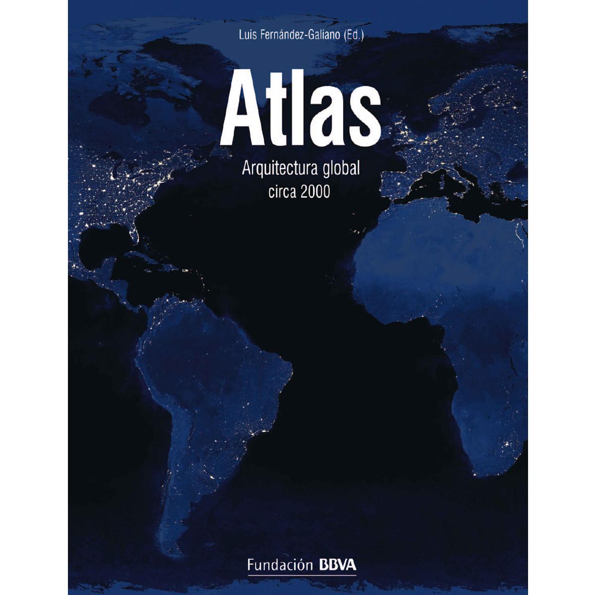Atlas. Arquitectura global circa 2000
