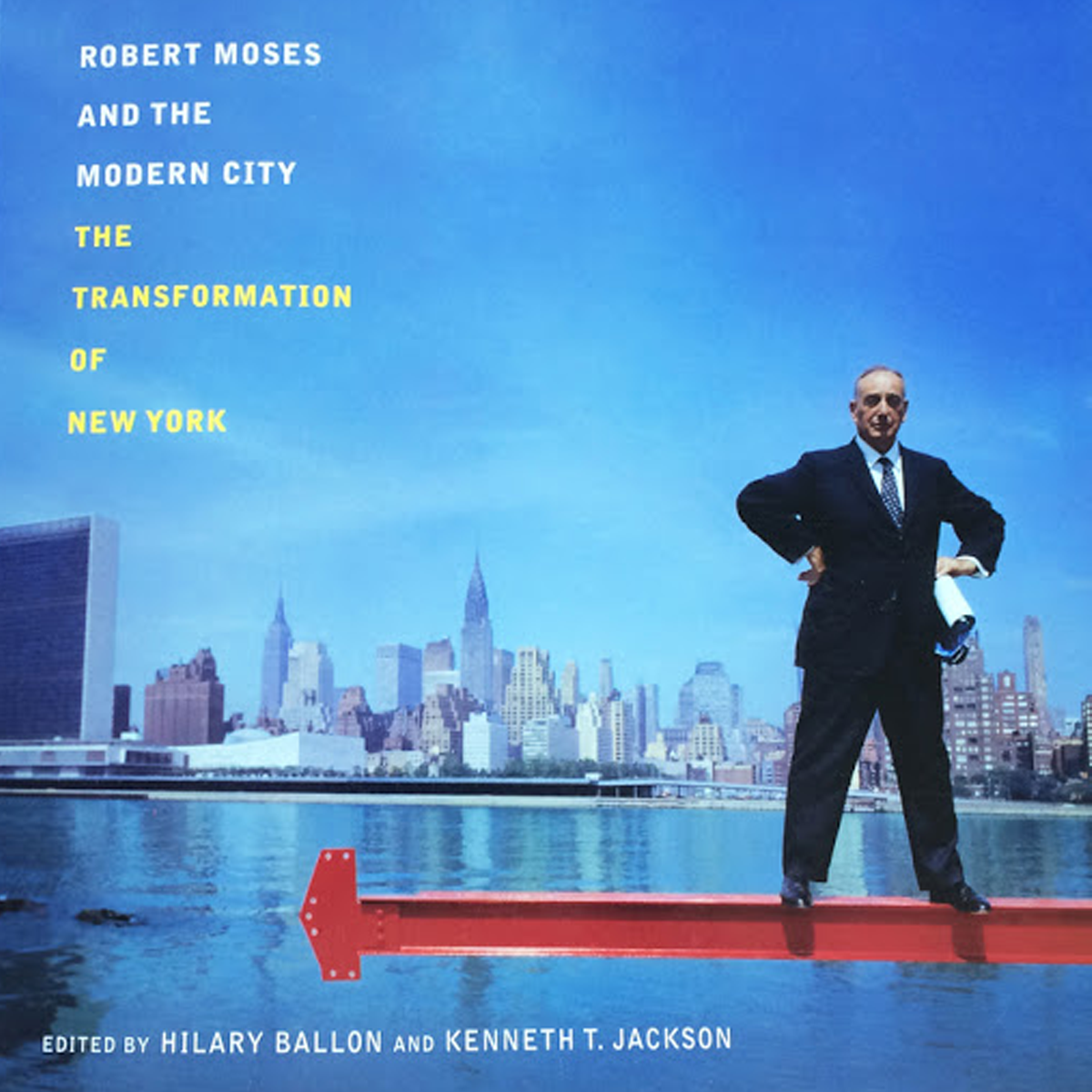 Robert Moses and the Modern City