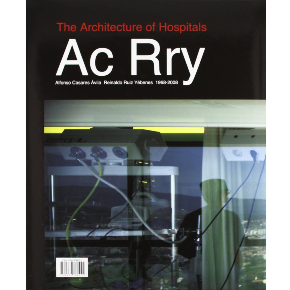 La arquitectura del hospital Ac Rry 1968-2008
