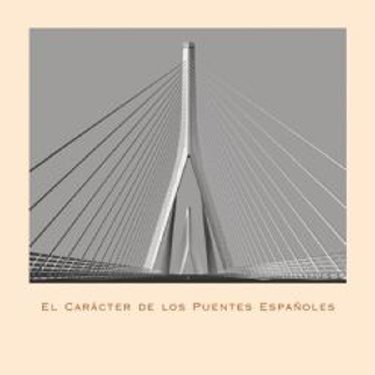 El carácter de los puentes españoles