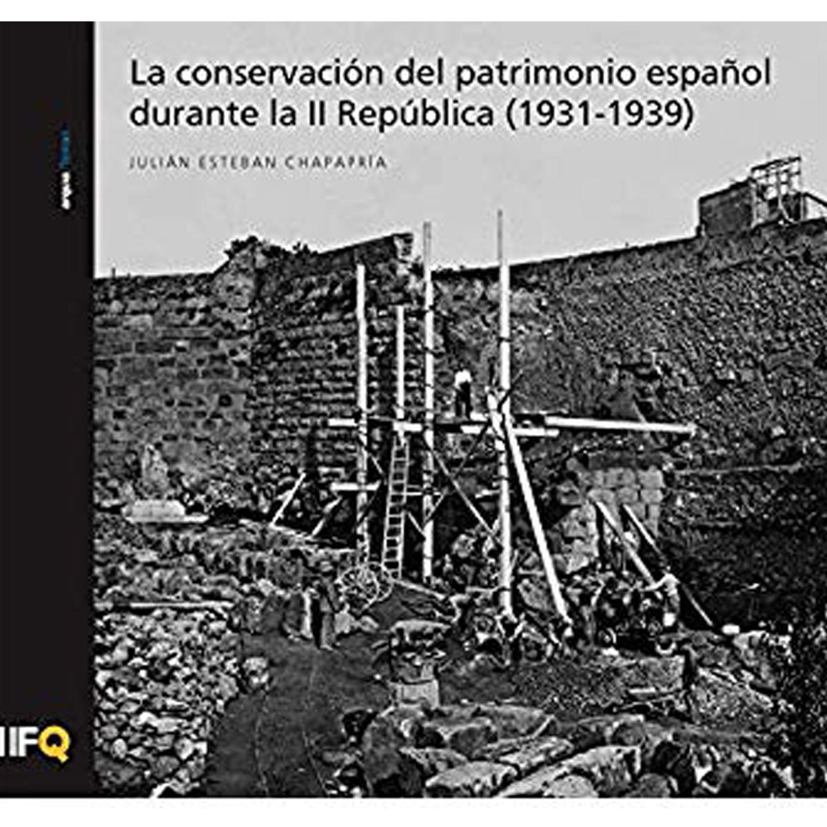 La conservación del patrimonio español durante la II República (1931-1939)