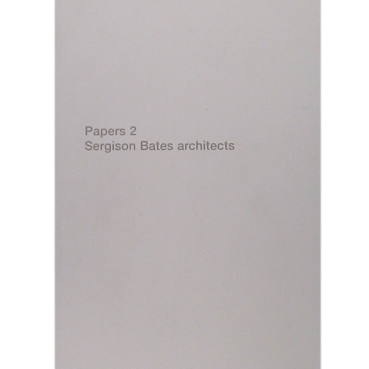 Papers 2. Sergison Bates Architects