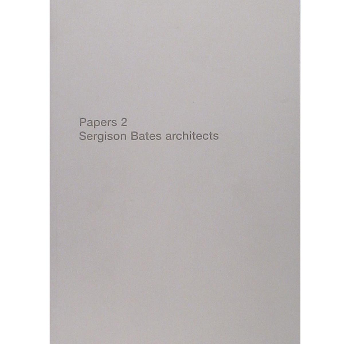 Papers 2. Sergison Bates Architects