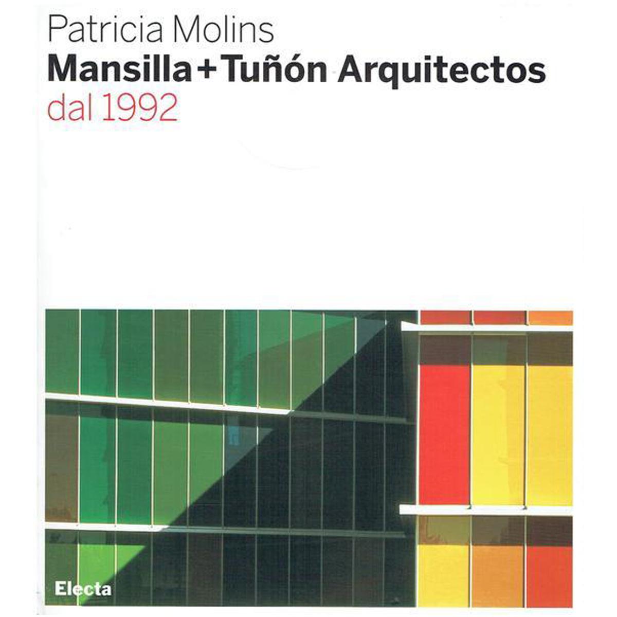 Mansilla+Tuñón Arquitectos