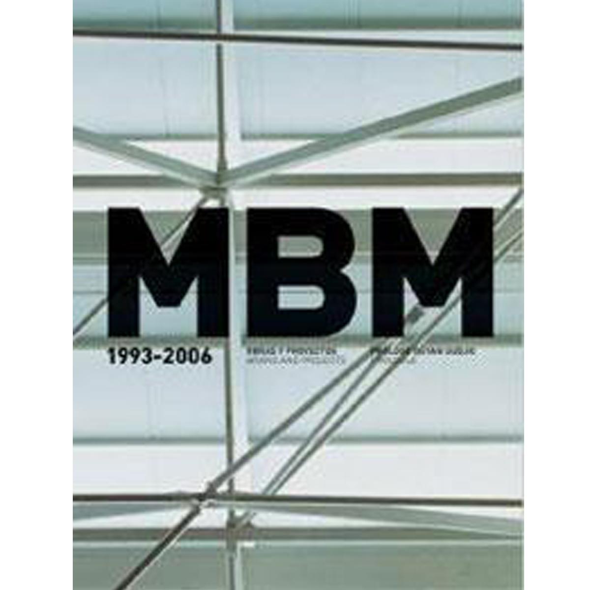 MBM 1993-2006