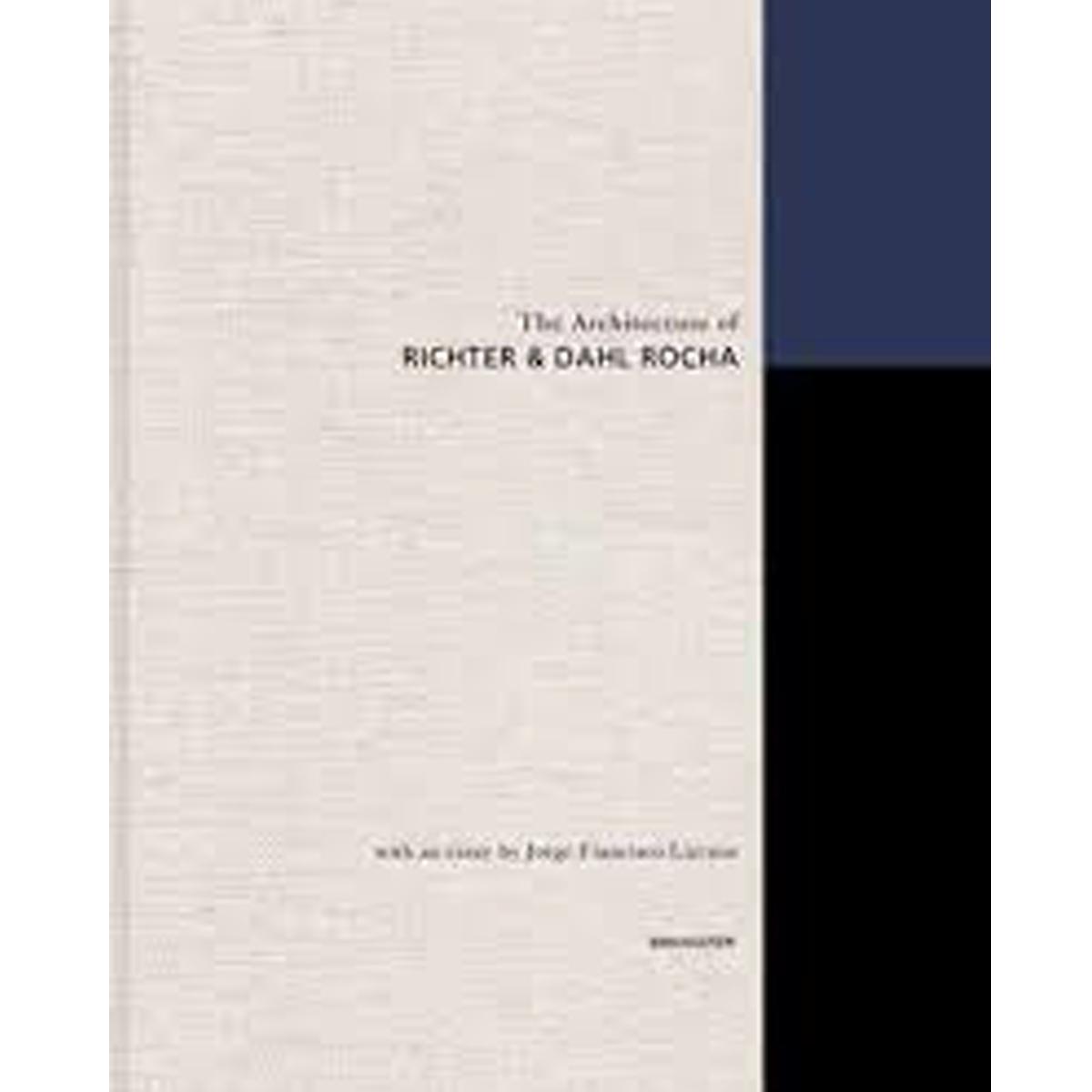 The Architecture of Richter & Dahl Rocha
