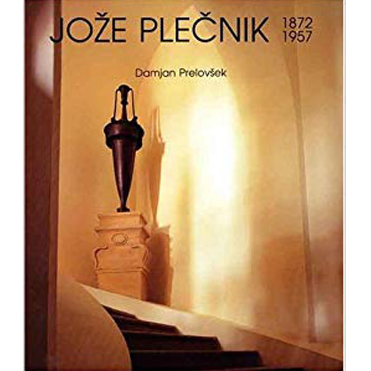 Joze Plecnik, 1872-1957