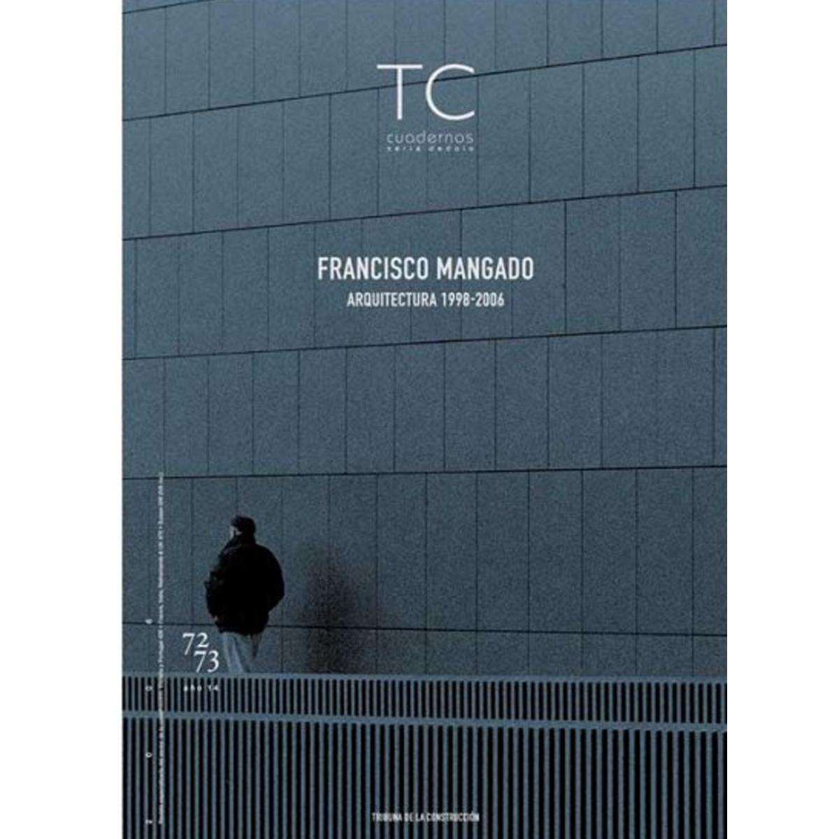 TC Cuadernos: Francisco Mangado