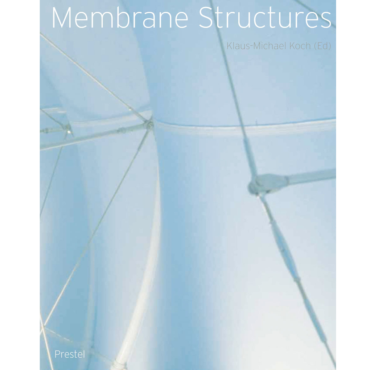 Membrane Structures