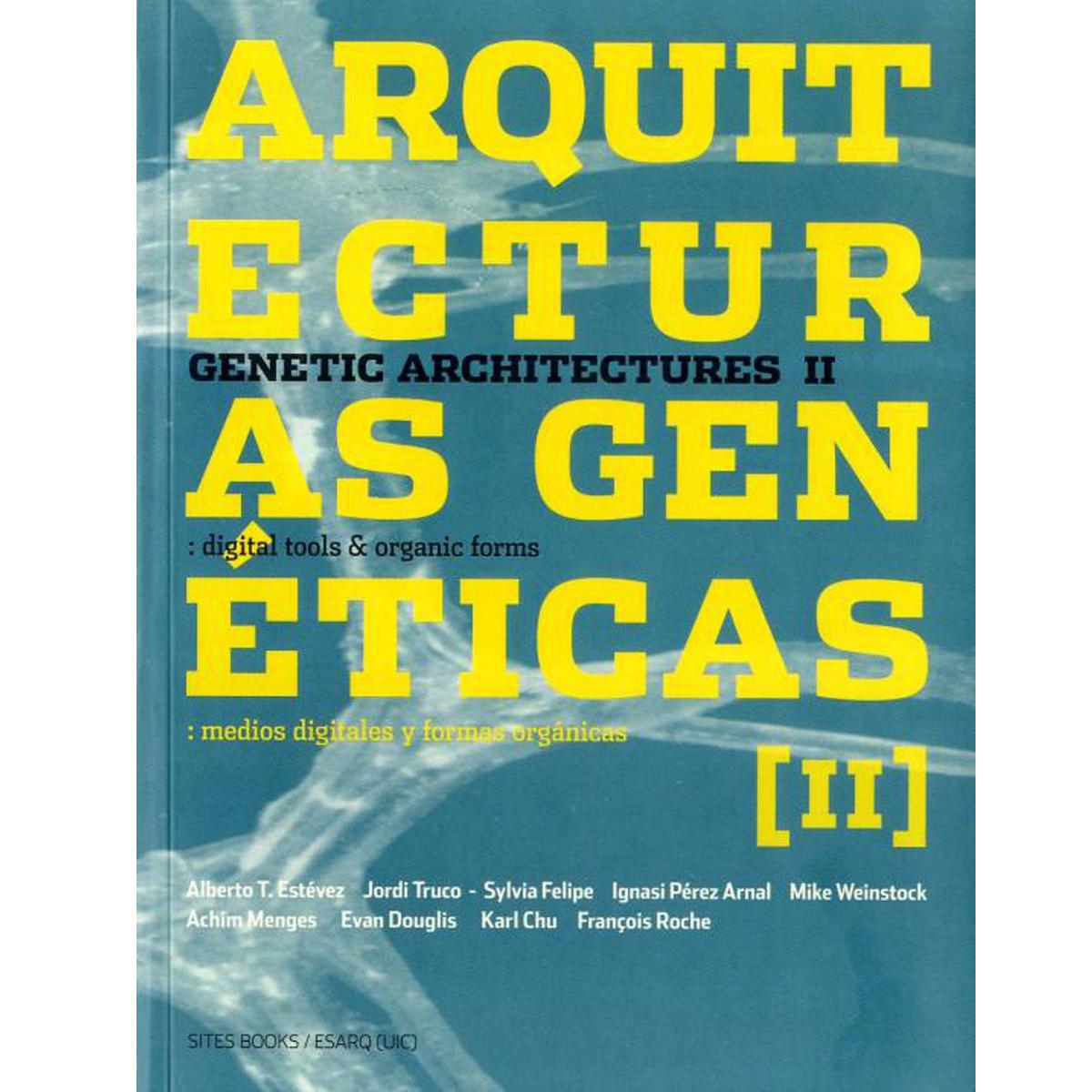Arquitecturas genéticas [II]