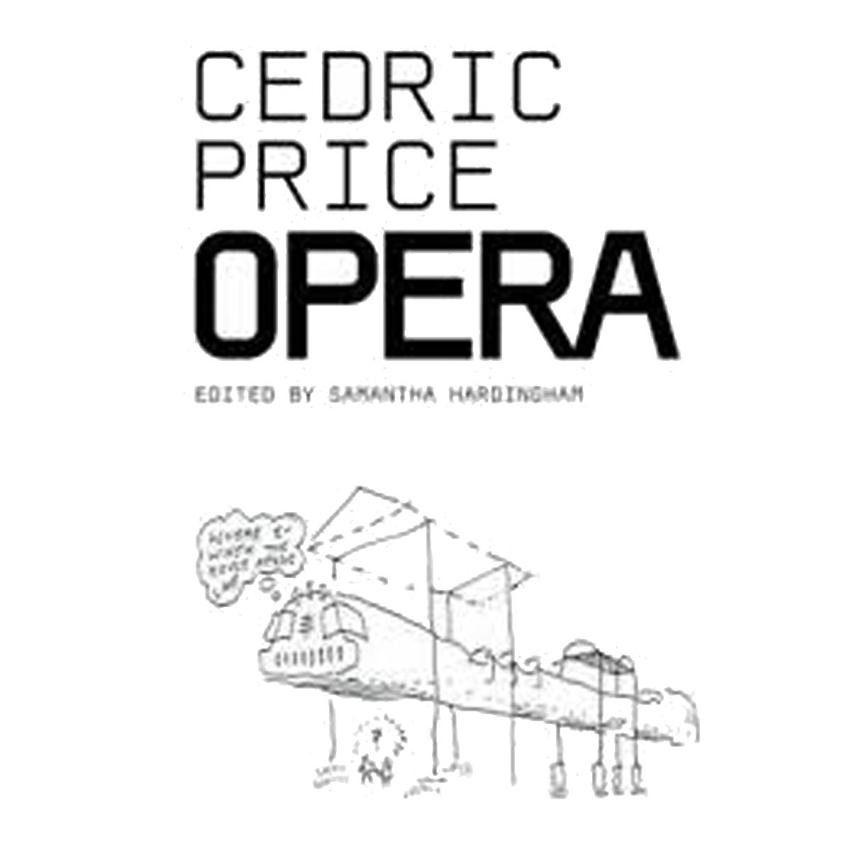Cedric Price Opera