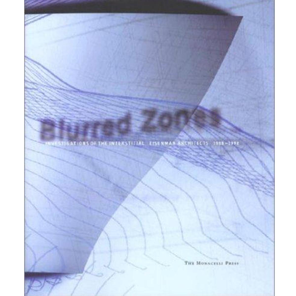 Blurred Zones