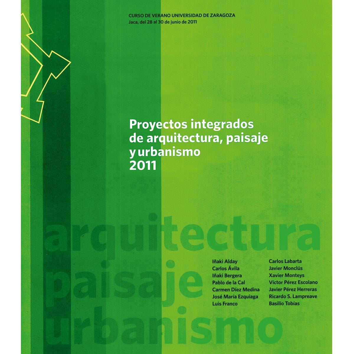 Proyectos integrados de arquitectura,  paisaje y urbanismo 2011