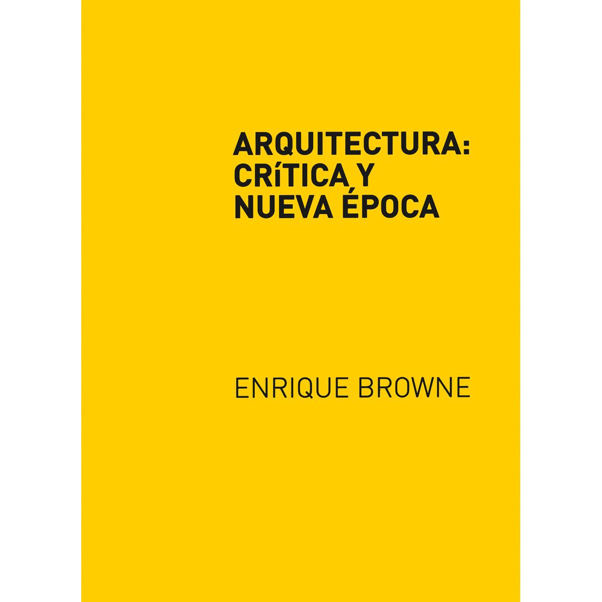 Arquitectura: crítica y nueva época