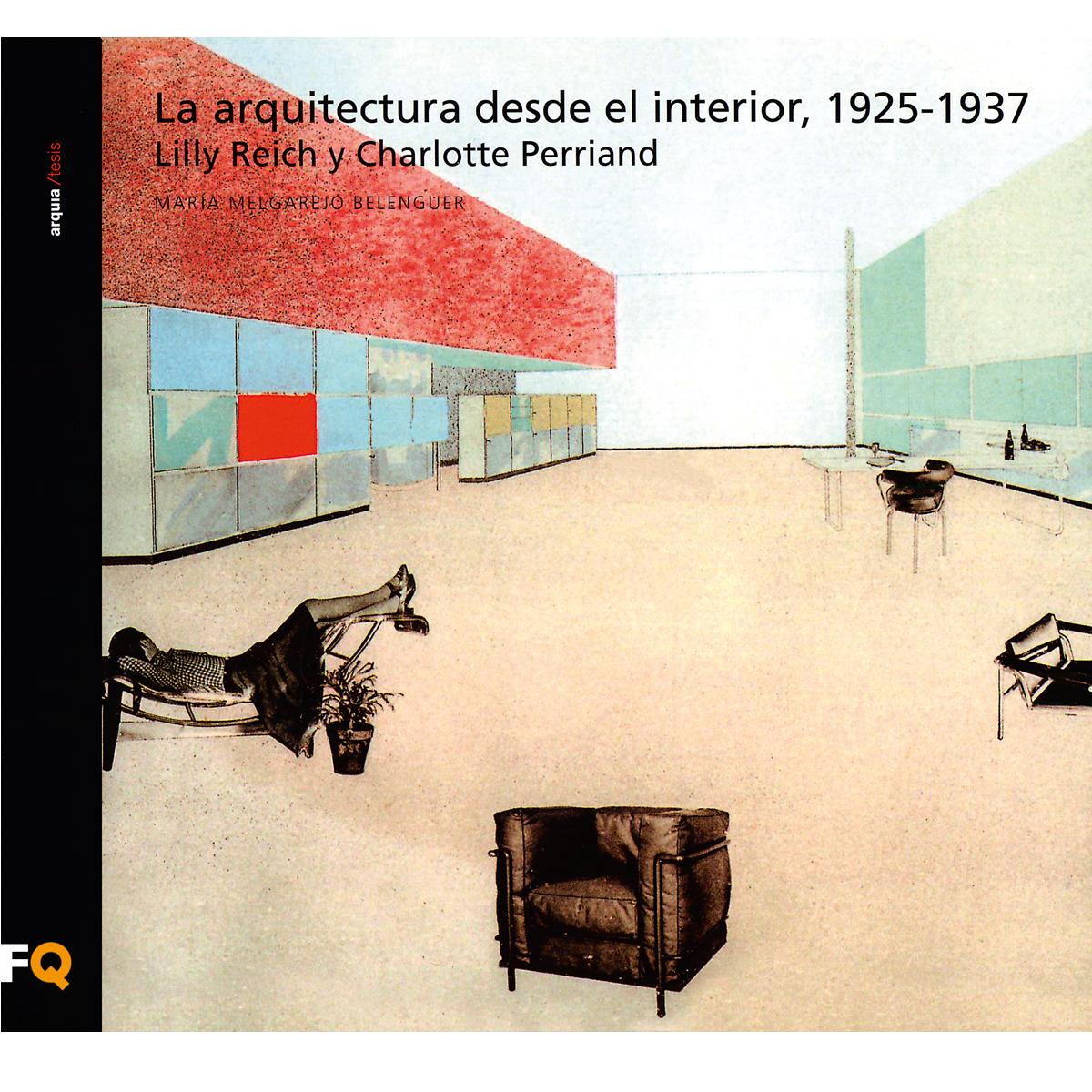 La arquitectura desde el interior, 1925-1937