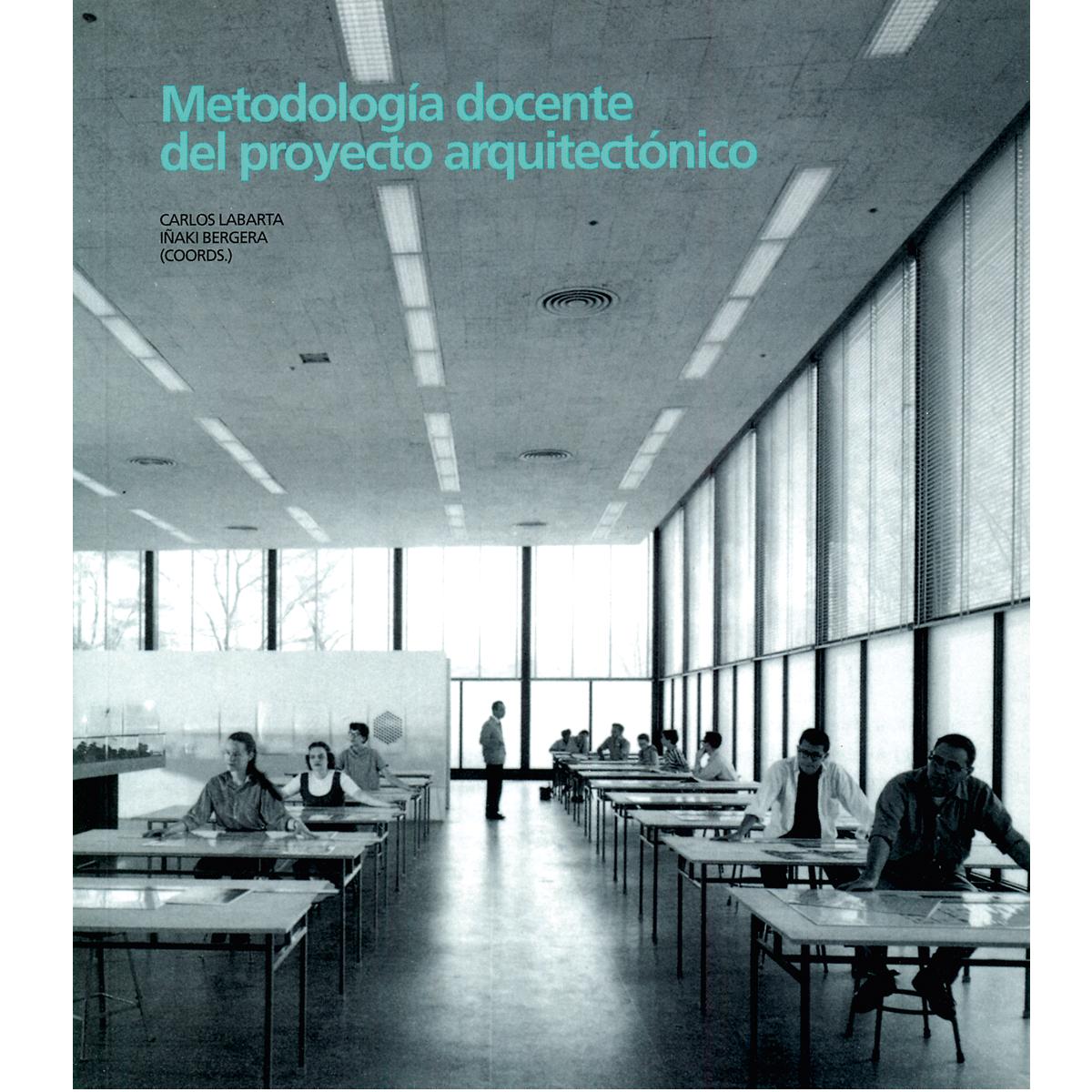 Metodología docente del proyecto arquitectónico