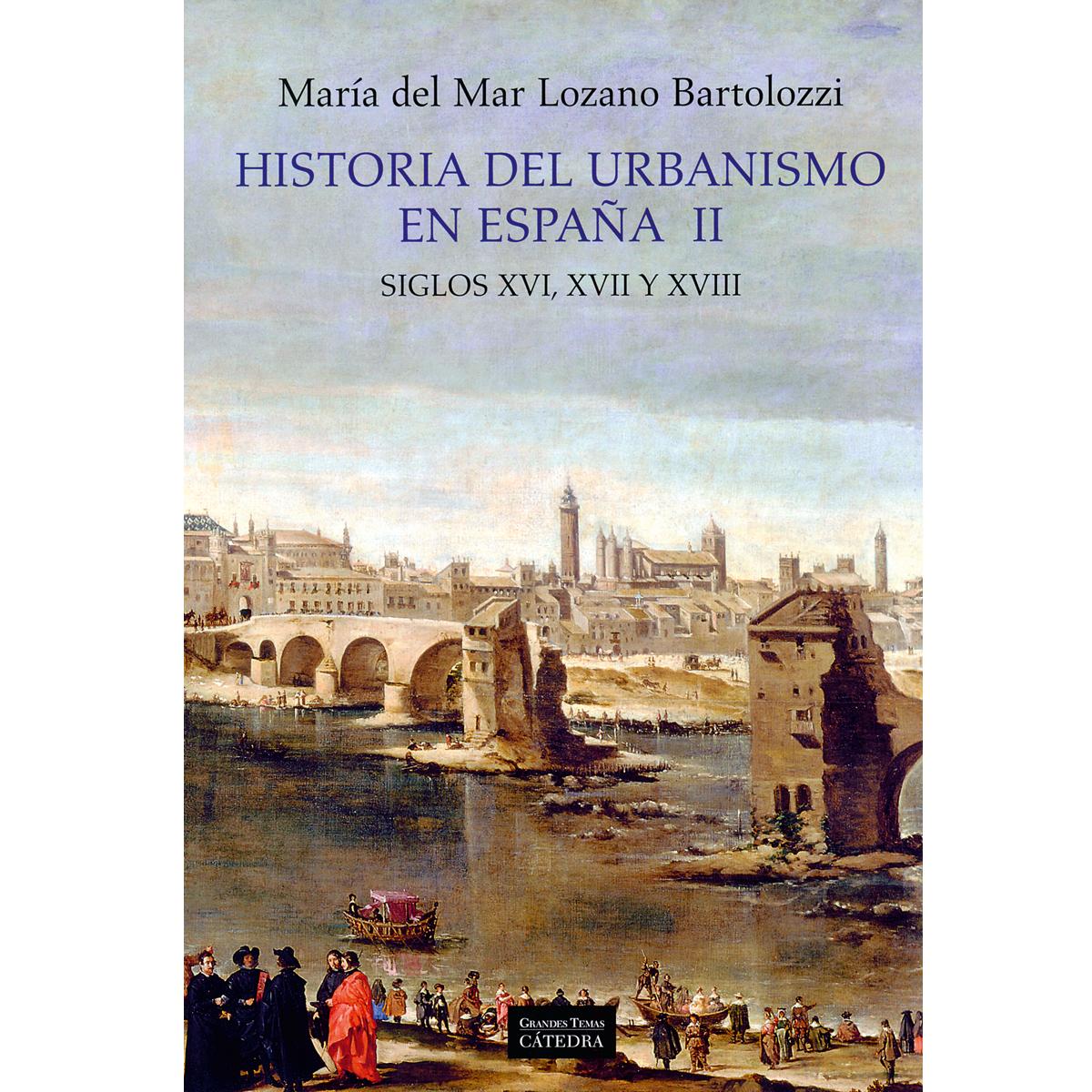 Historia del Urbanismo en España II