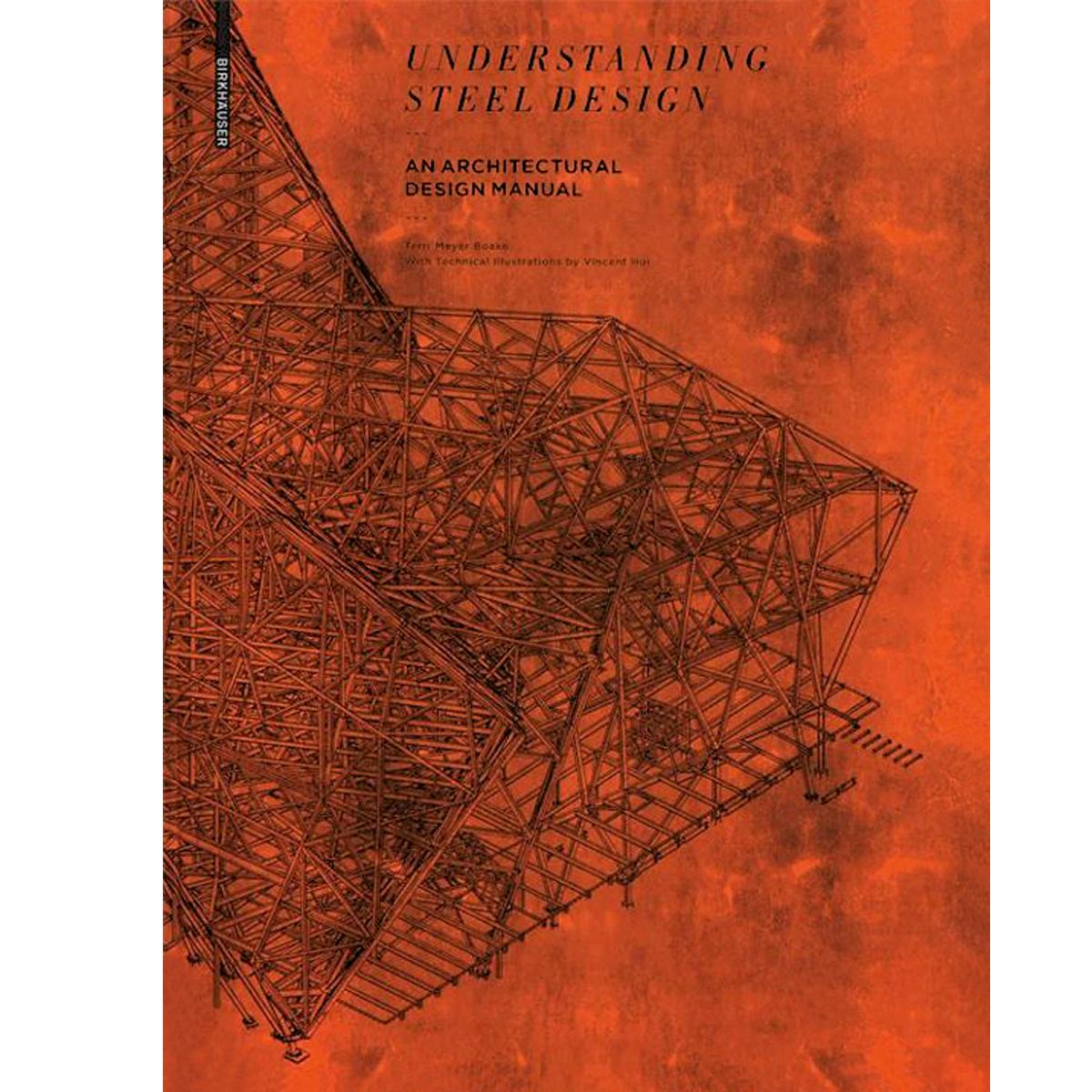 Understanding Steel Design