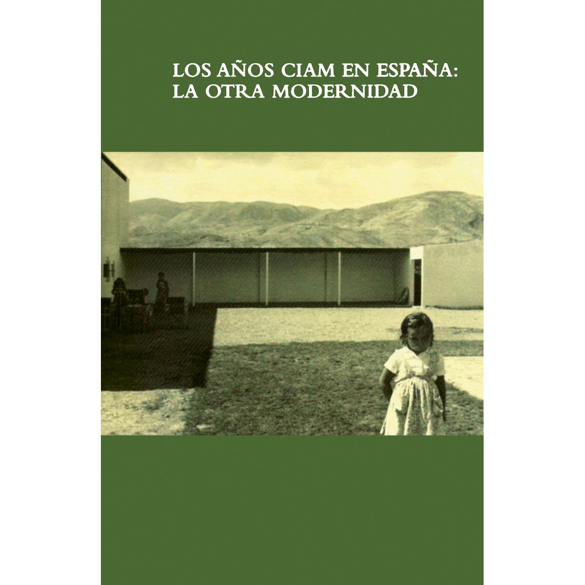 Los años CIAM en España