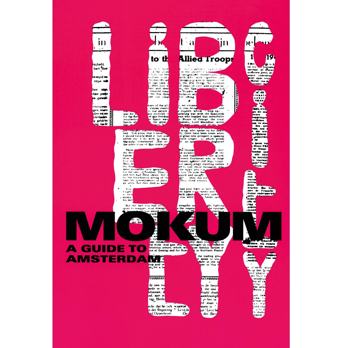 Mokum. A guide to Amsterdam