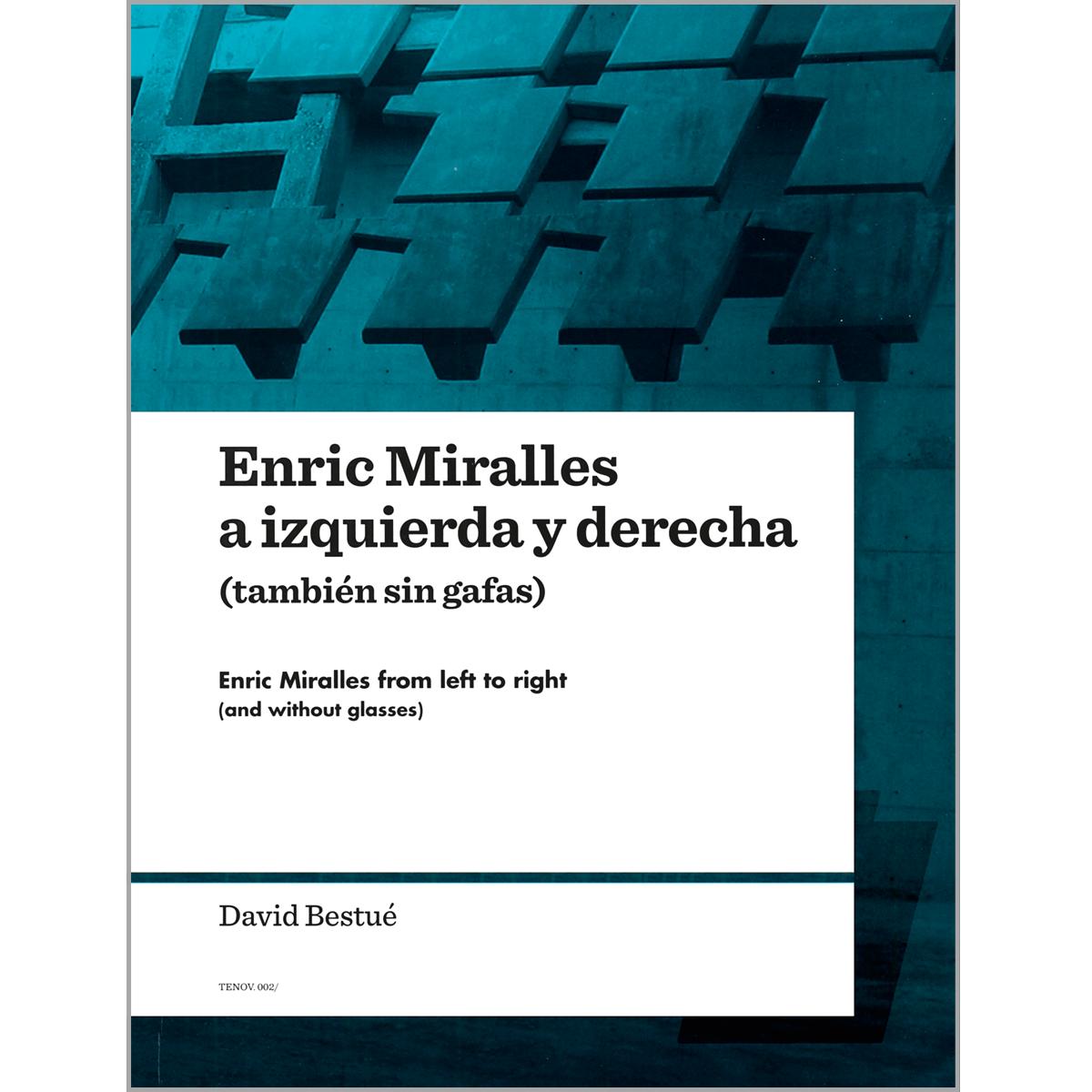 Enric Miralles a iquierda y derecha