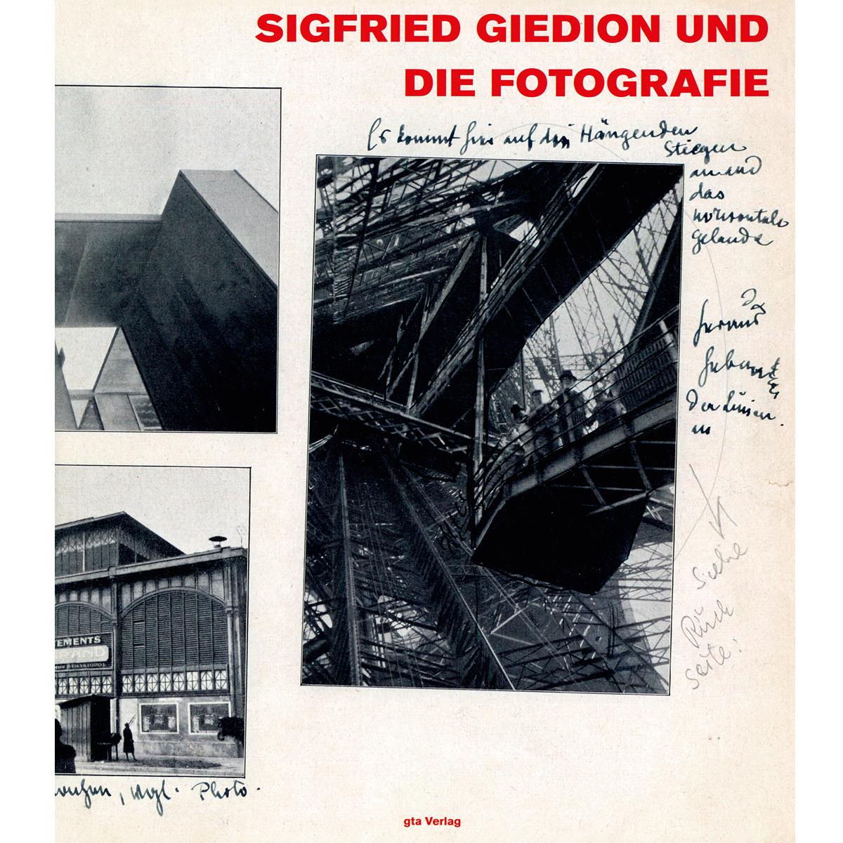 Sigfried Giedion und die Fotografie