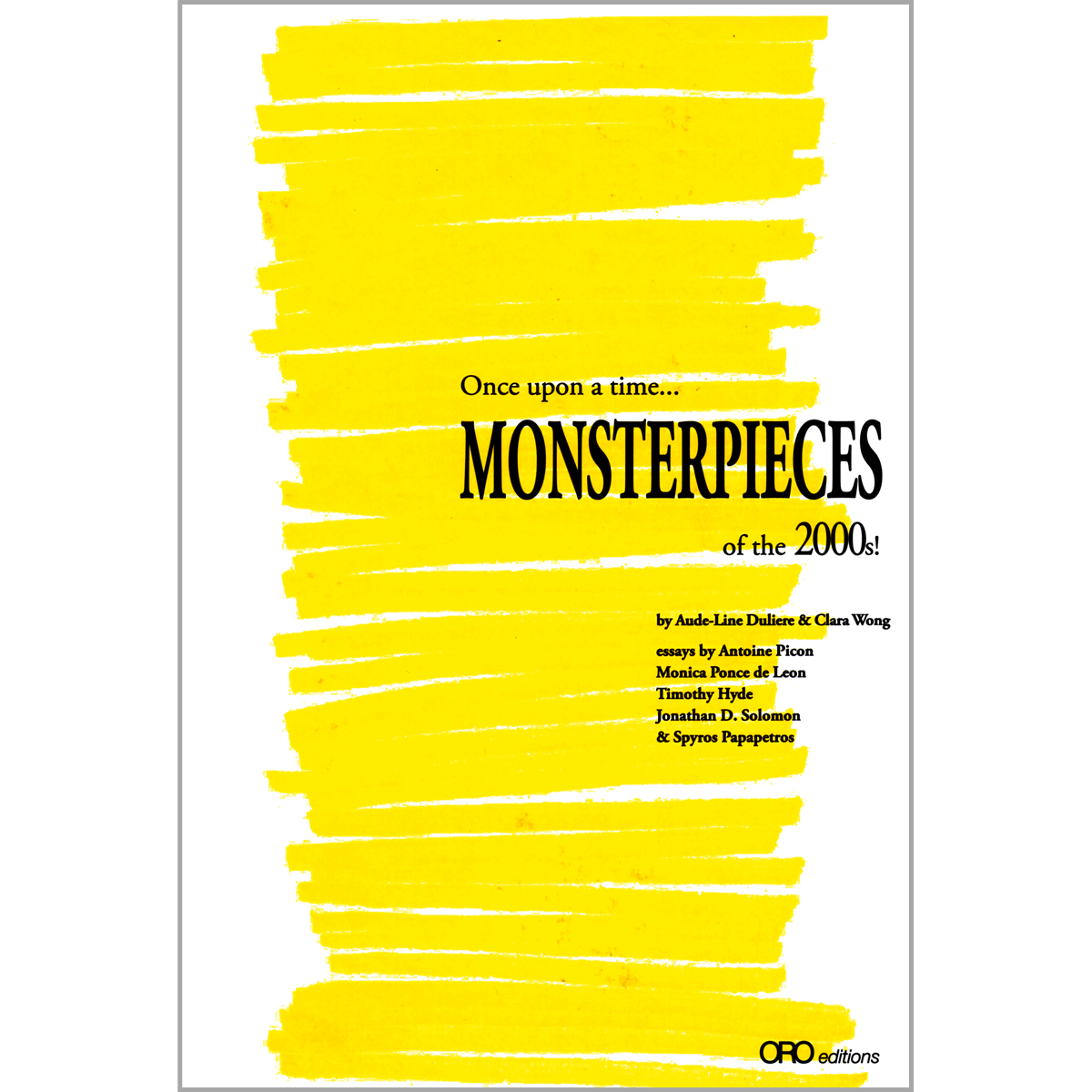 Once upon a time... Monsterpieces of  the 2000s!