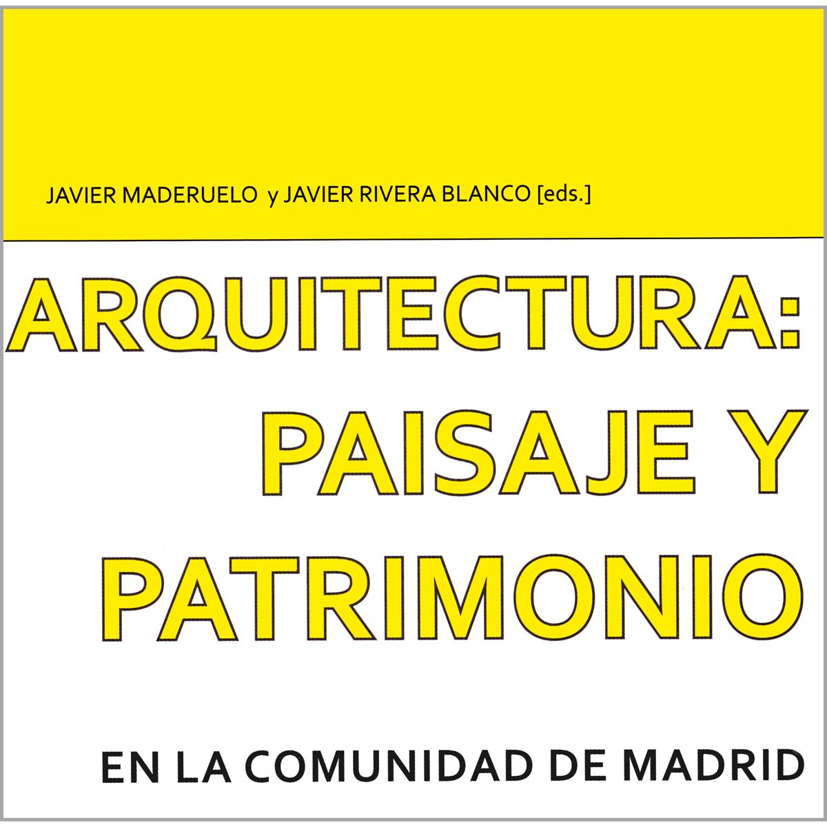 Arquitectura: paisaje y patrimonio