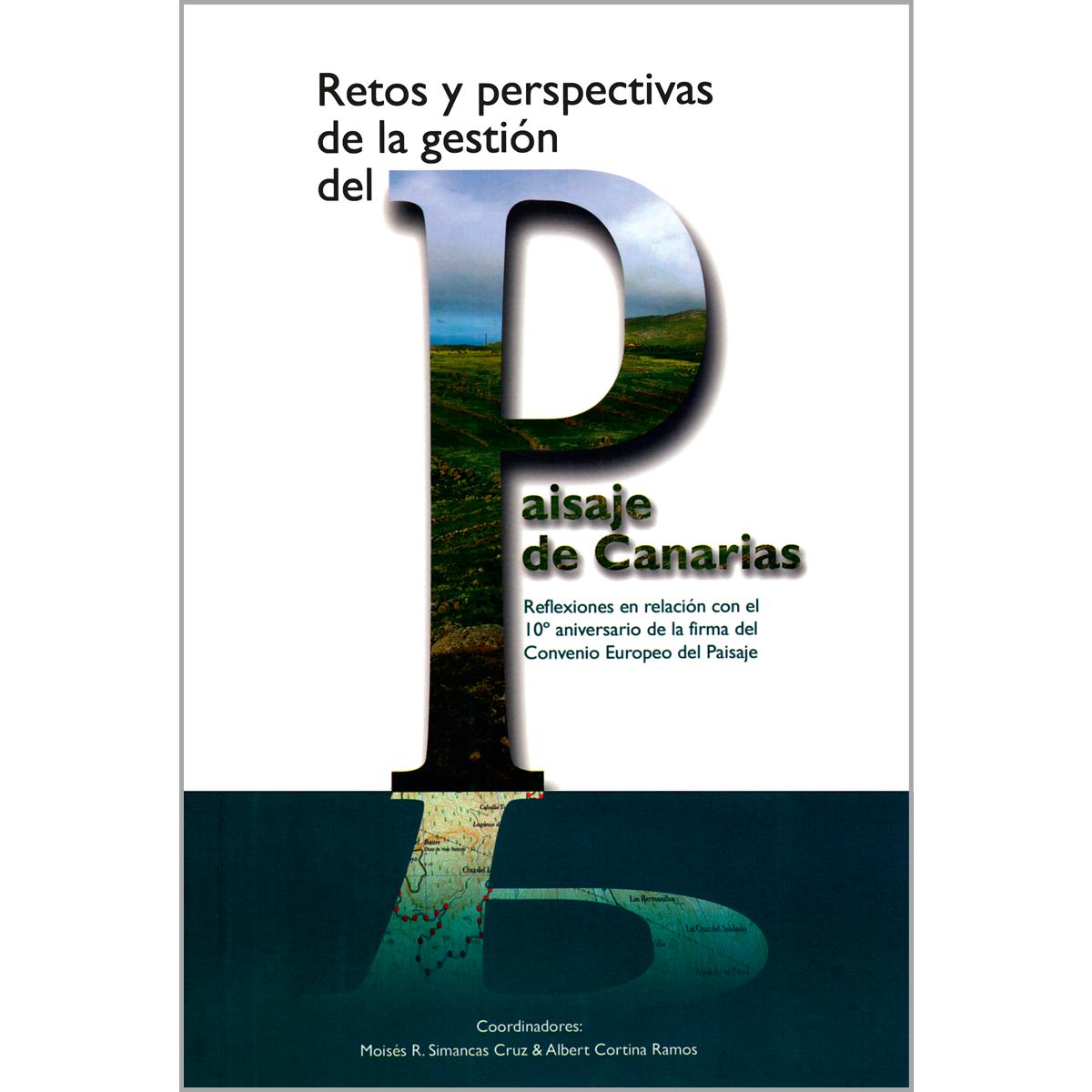 Retos y perspectivas  de la gestión del paisaje de Canarias
