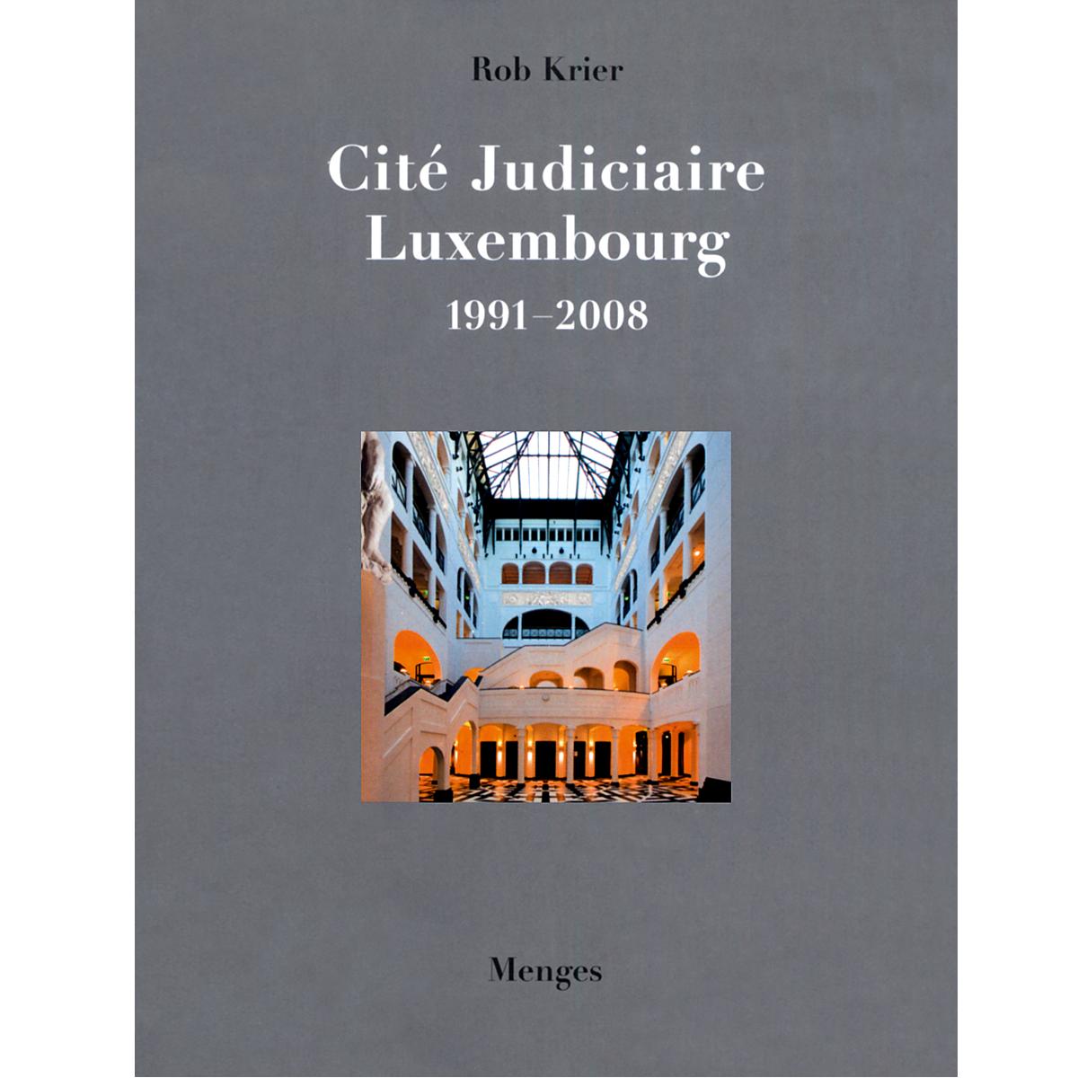 Rob Krier. Cité Judiciaire  Luxembourg