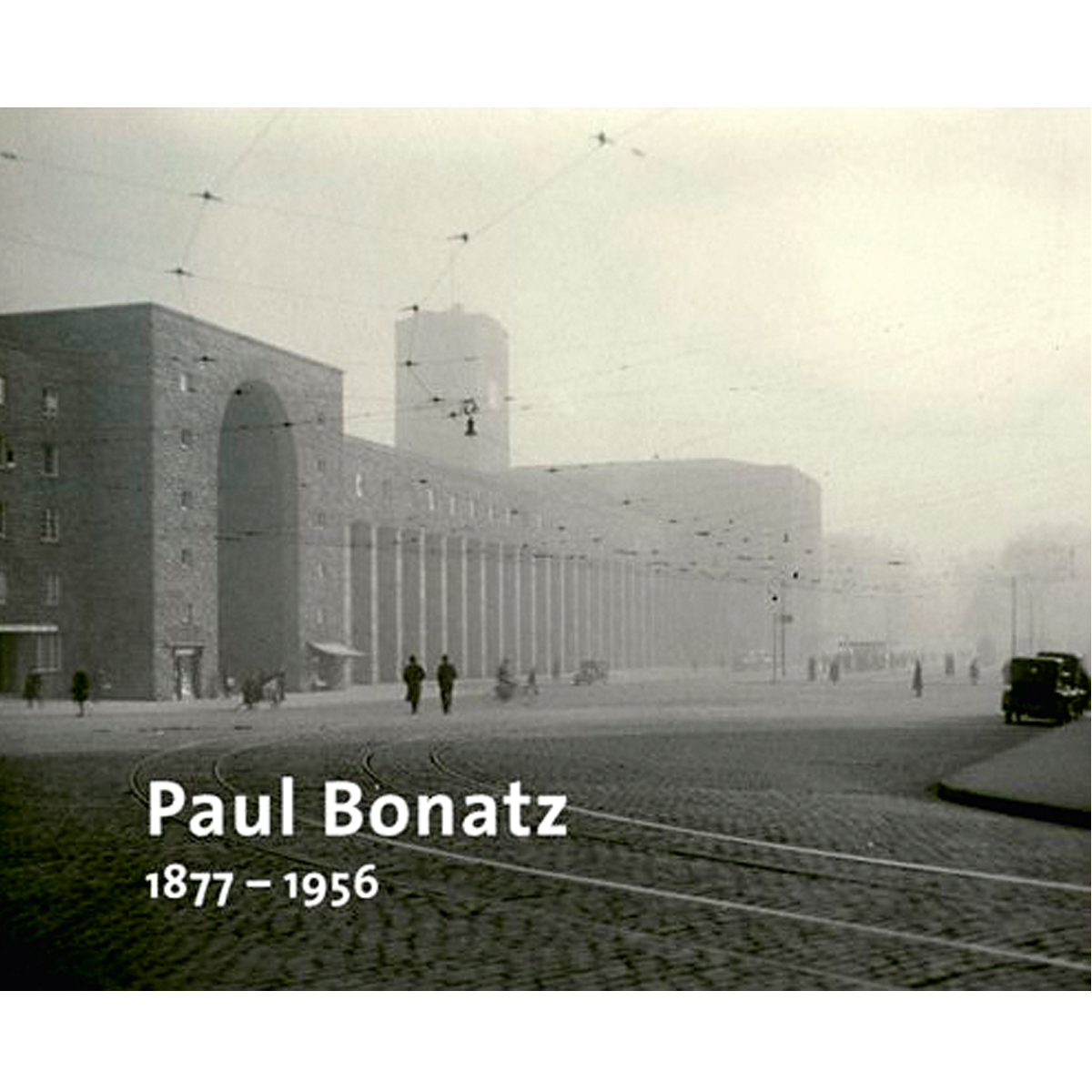 Paul Bonatz, 1877-1956